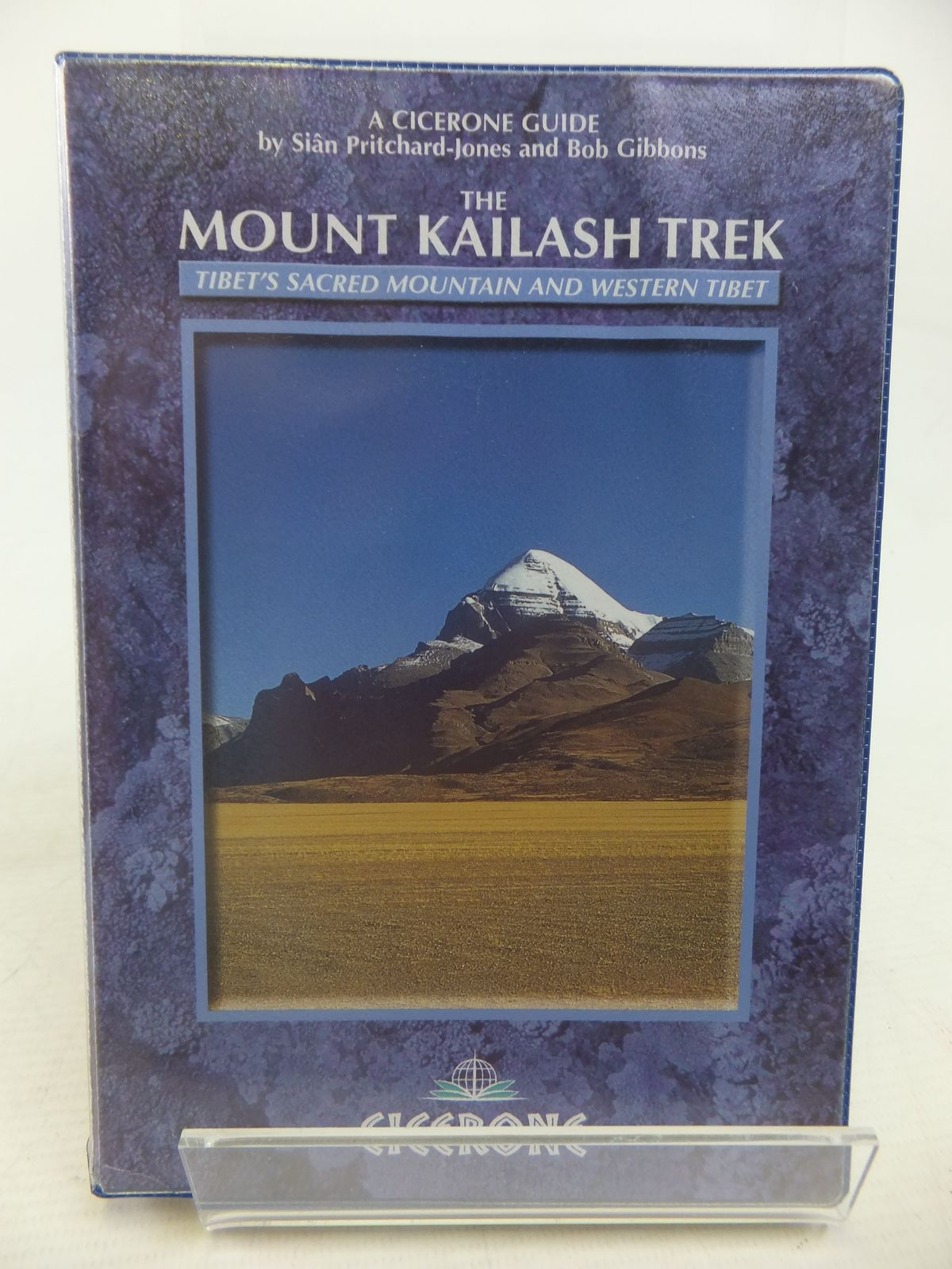 Photo of THE MOUNT KAILASH TREK: A TREKKER'S AND VISITOR'S GUIDE written by Pritchard-Jones, Sian<br />Gibbons, Bob published by Cicerone Press (STOCK CODE: 1809687)  for sale by Stella & Rose's Books