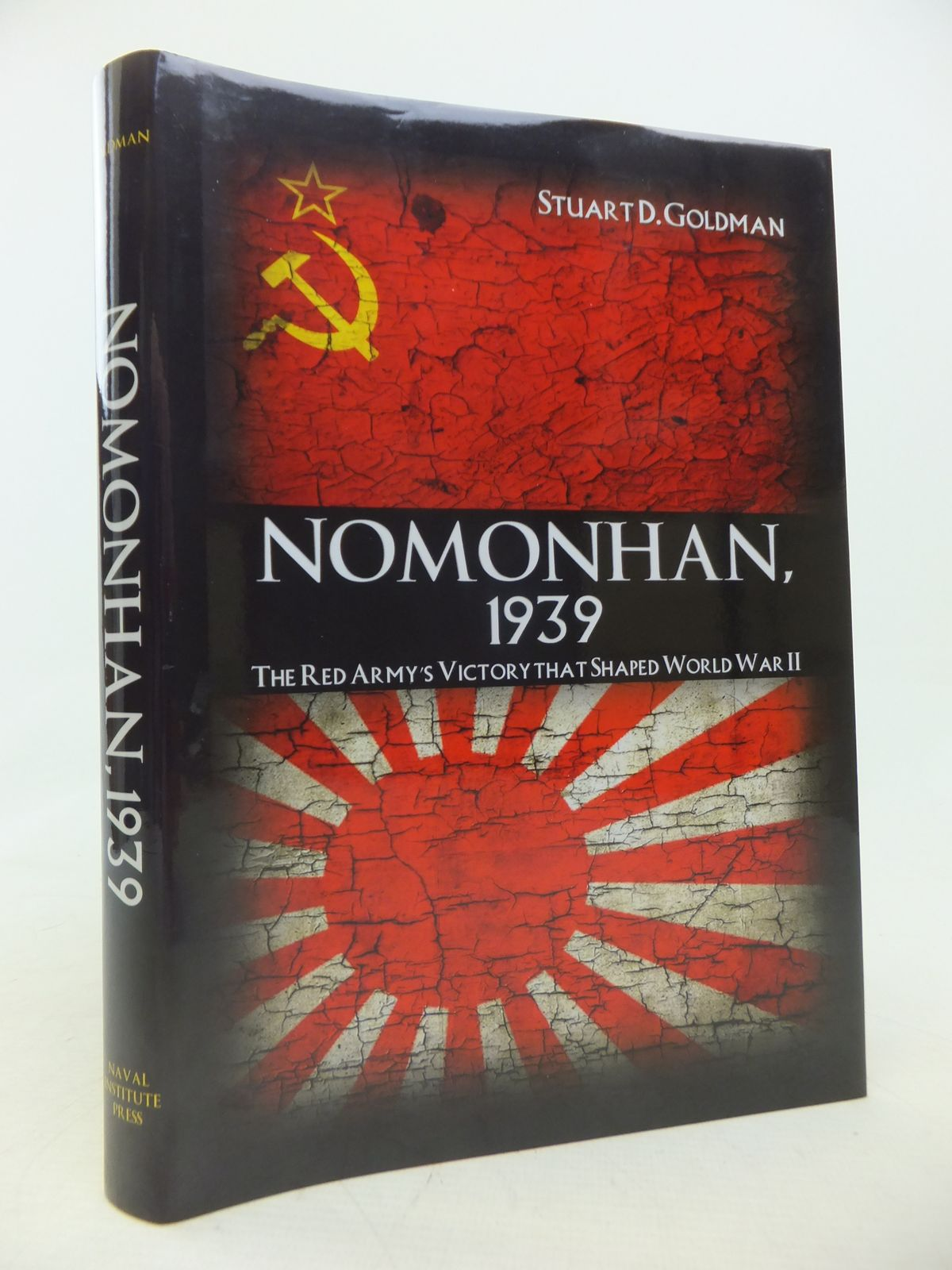 Photo of NOMONHAN, 1939: THE RED ARMY'S VICTORY THAT SHAPED WORLD WAR II written by Goldman, Stuart D. published by Naval Institute Press (STOCK CODE: 1809876)  for sale by Stella & Rose's Books