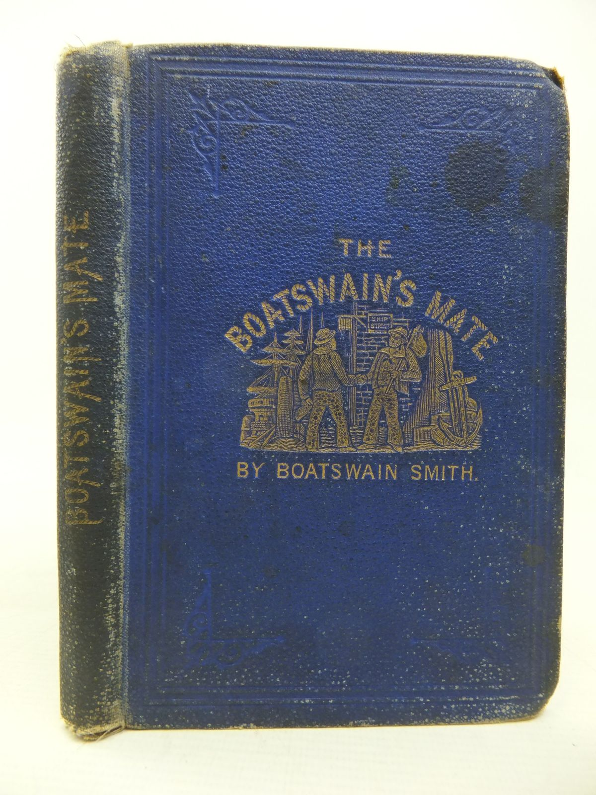 Photo of THE BOATSWAIN'S MATE written by Smith, George Charles published by A. Southey, William Wileman (STOCK CODE: 1809917)  for sale by Stella & Rose's Books