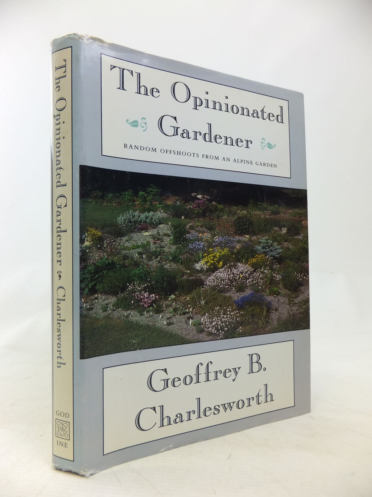 Photo of THE OPINIONATED GARDENER RANDOM OFFSHOOTS FROM AN ALPINE GARDEN written by Charlesworth, Geoffrey B. illustrated by Foster, Laura Louise published by David R. Godine (STOCK CODE: 1810091)  for sale by Stella & Rose's Books