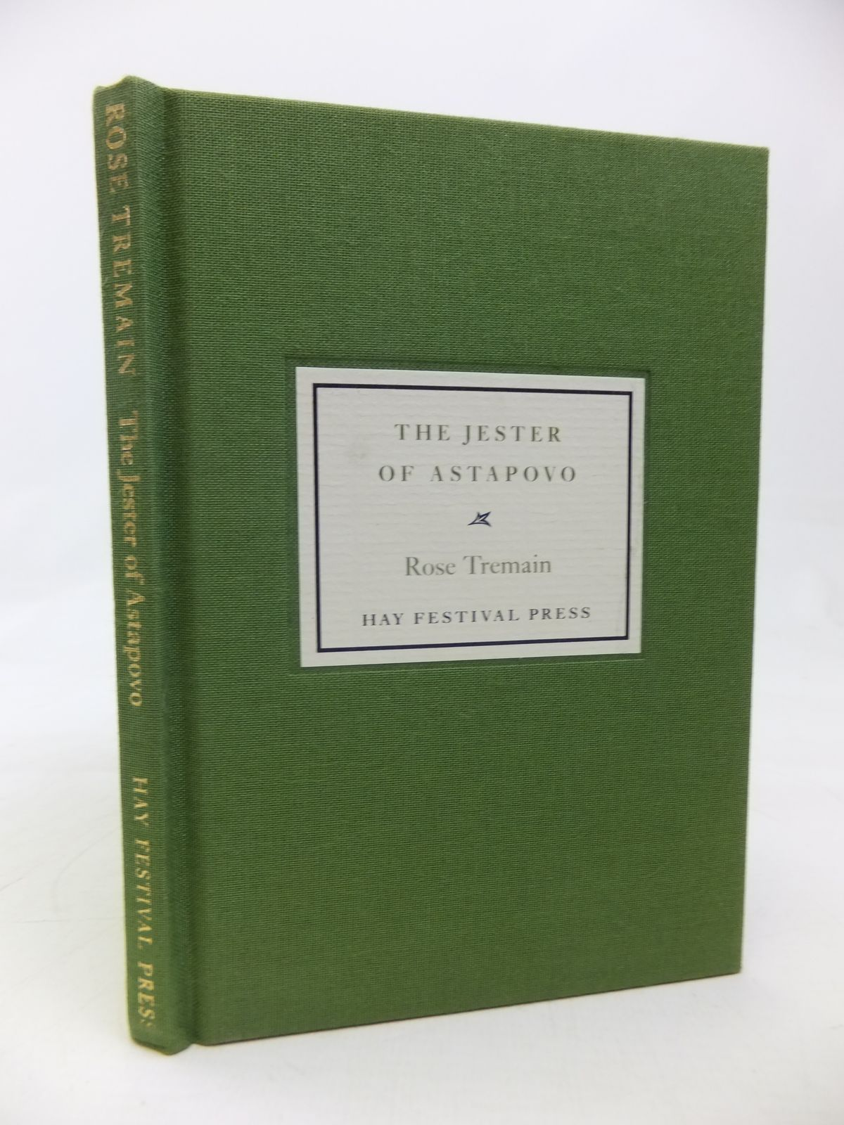 Photo of THE JESTER OF ASTAPOVO written by Tremain, Rose published by Hay Festival Press (STOCK CODE: 1810140)  for sale by Stella & Rose's Books