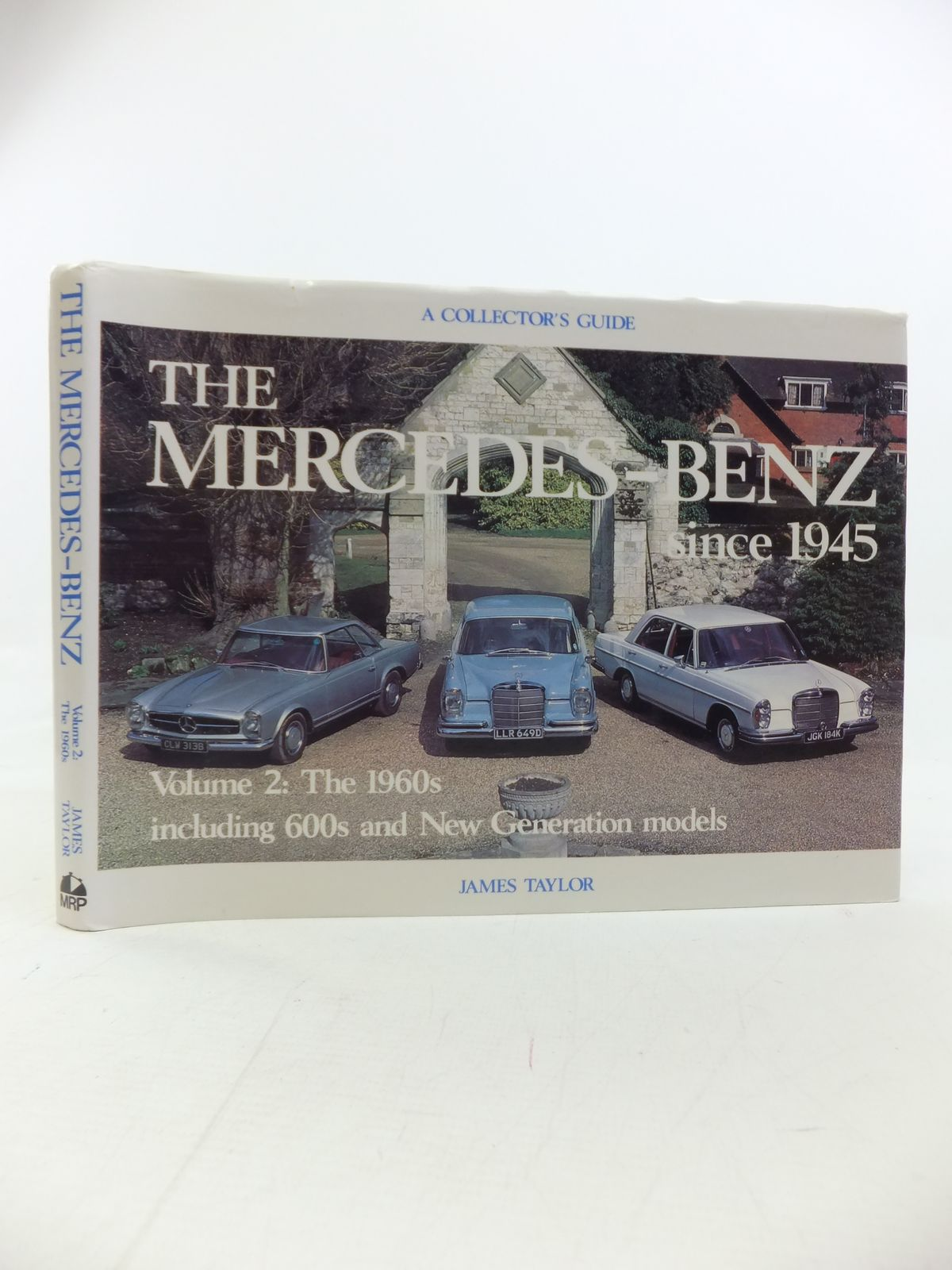 Photo of THE MERCEDES-BENZ SINCE 1945 VOLUME TWO: THE 1960S written by Taylor, James published by Motor Racing Publications Ltd. (STOCK CODE: 1810164)  for sale by Stella & Rose's Books