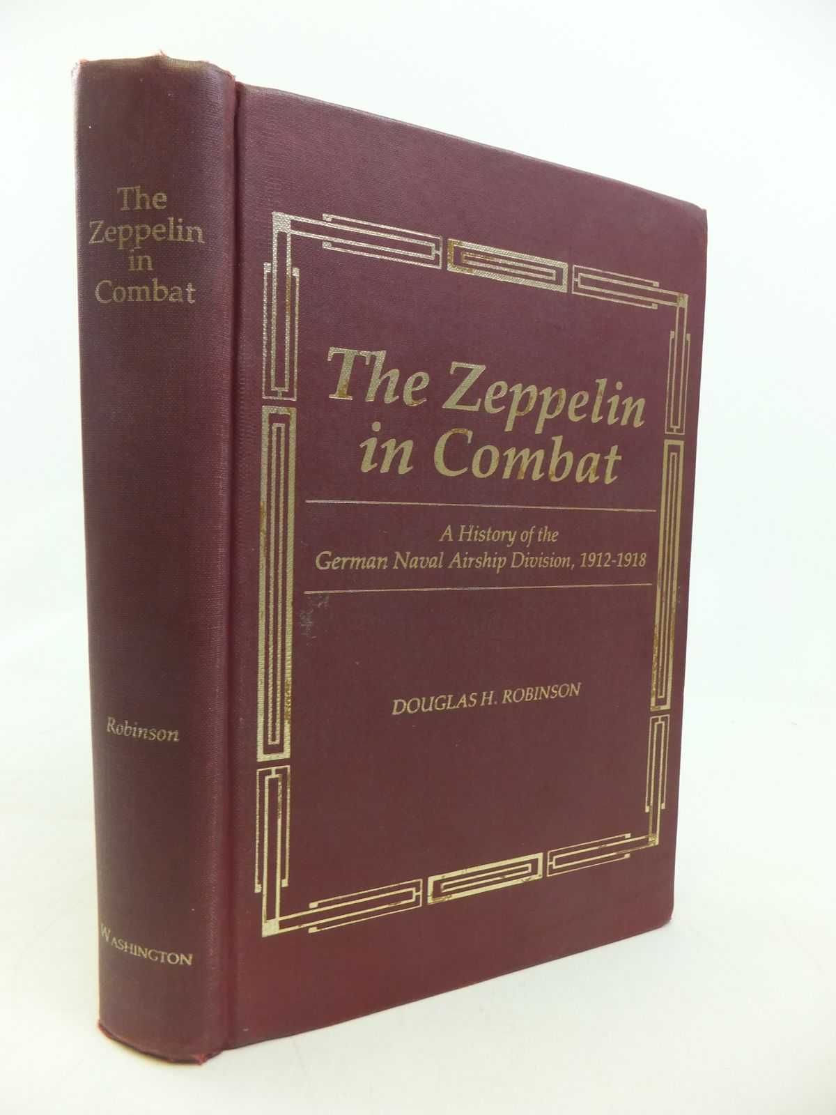 Photo of THE ZEPPELIN IN COMBAT written by Robinson, Douglas H. published by University of Washington Press (STOCK CODE: 1810194)  for sale by Stella & Rose's Books