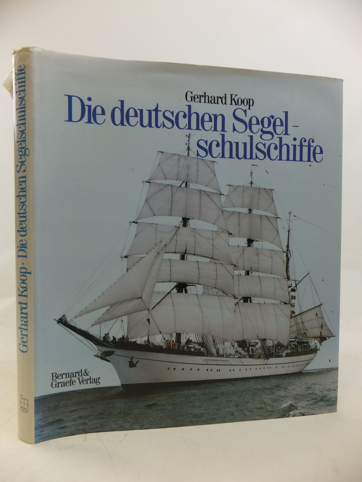 Photo of DIE DEUTSCHEN SEGELSCHULSCHIFFE written by Koop, Gerhard published by Bernard & Graefe Verlag (STOCK CODE: 1810221)  for sale by Stella & Rose's Books