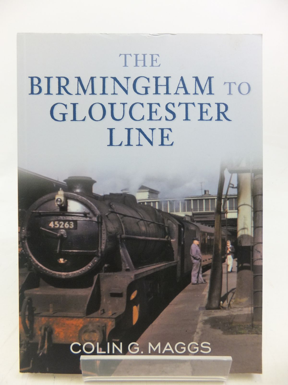 Photo of THE BIRMINGHAM TO GLOUCESTER LINE written by Maggs, Colin G. published by Amberley (STOCK CODE: 1810249)  for sale by Stella & Rose's Books