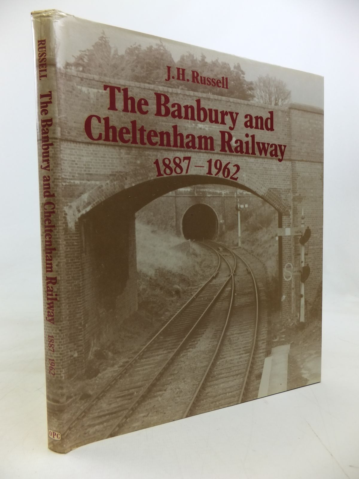 Photo of THE BANBURY AND CHELTENHAM RAILWAY 1887-1962 written by Russell, J.H. published by Oxford Publishing (STOCK CODE: 1810263)  for sale by Stella & Rose's Books