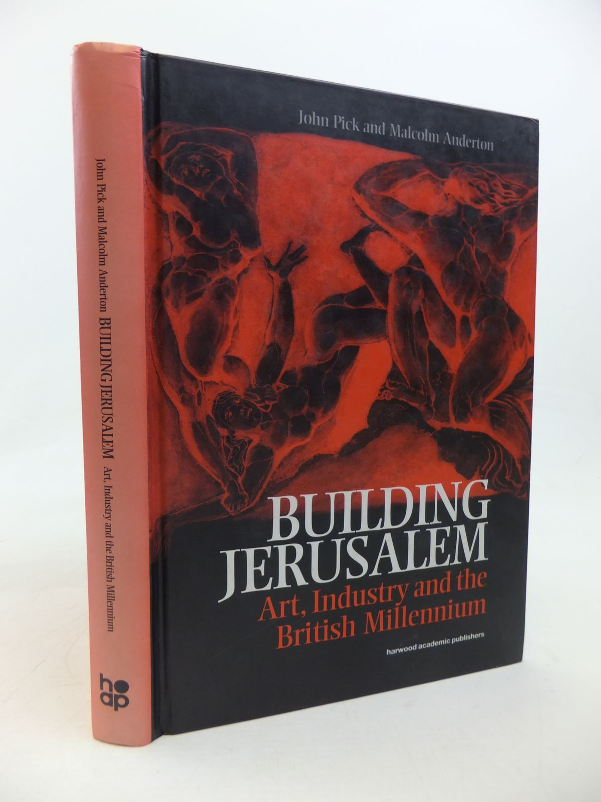 Photo of BUILDING JERUSALEM ART, INDUSTRY AND THE BRITISH MILLENIUM written by Pick, John<br />Anderton, Malcolm published by Harwood Academic Publishers (STOCK CODE: 1810493)  for sale by Stella & Rose's Books
