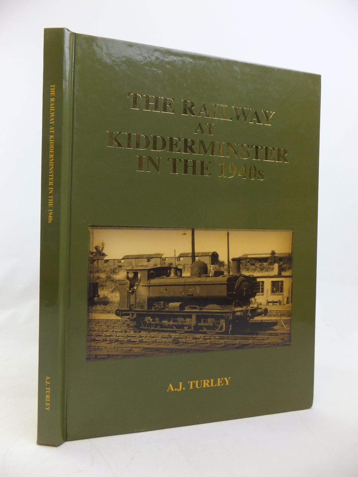 Photo of THE RAILWAY AT KIDDERMINSTER IN THE 1940S written by Turley, A.J. published by Adrian & Neil Turley (STOCK CODE: 1810619)  for sale by Stella & Rose's Books