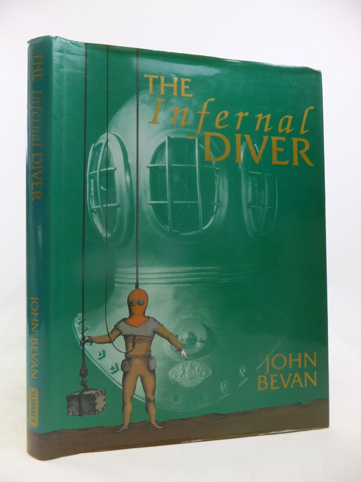 Photo of THE INFERNAL DIVER written by Bevan, John published by Submex (STOCK CODE: 1810680)  for sale by Stella & Rose's Books