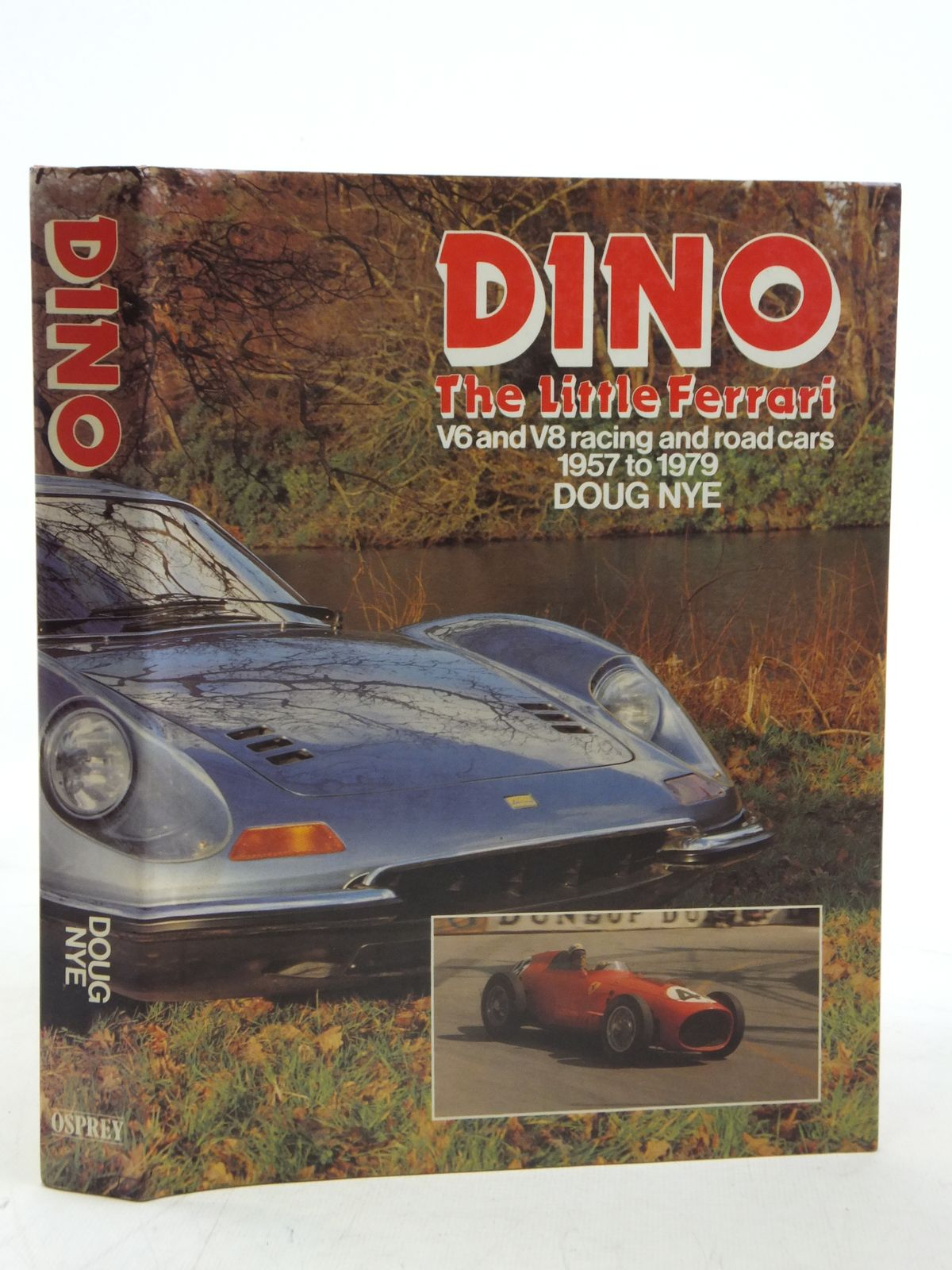 Photo of DINO THE LITTLE FERRARI written by Nye, Doug published by Osprey Publishing (STOCK CODE: 1810838)  for sale by Stella & Rose's Books