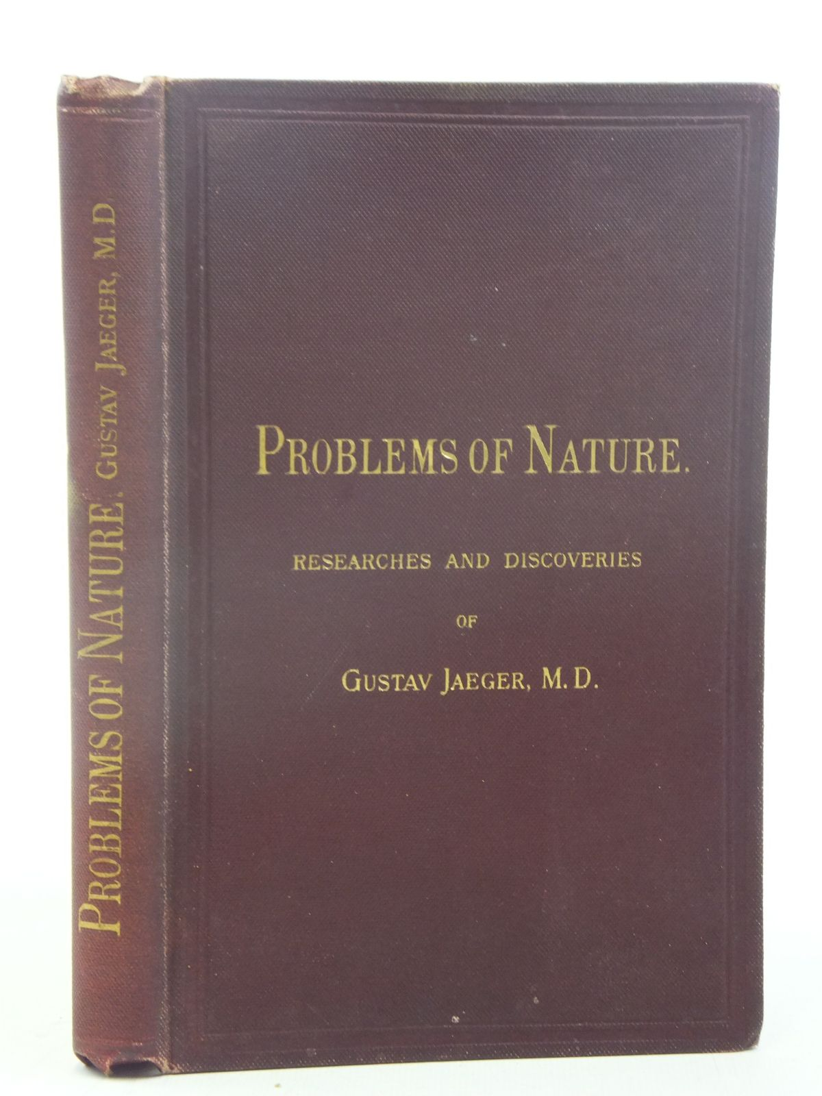 Photo of PROBLEMS OF NATURE RESEARCHED AND DISCOVERIES OF GUSTAV JAEGER written by Jaeger, Gustav<br />Schlichter, Henry G. published by Williams and Norgate (STOCK CODE: 1810844)  for sale by Stella & Rose's Books