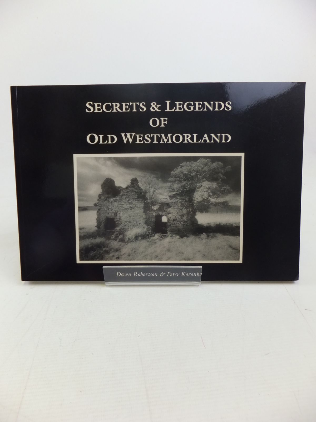 Photo of SECRETS & LEGENDS OF OLD WESTMORLAND written by Robertson, Dawn<br />Koronka, Peter published by Pagan Press, Cumbria County Council Library Service (STOCK CODE: 1810917)  for sale by Stella & Rose's Books