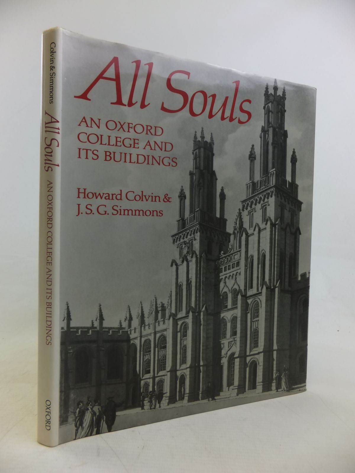 Photo of ALL SOULS: AN OXFORD COLLEGE AND ITS BUILDINGS written by Colvin, Howard<br />Simmons, J.S.G. published by Oxford University Press (STOCK CODE: 1810950)  for sale by Stella & Rose's Books
