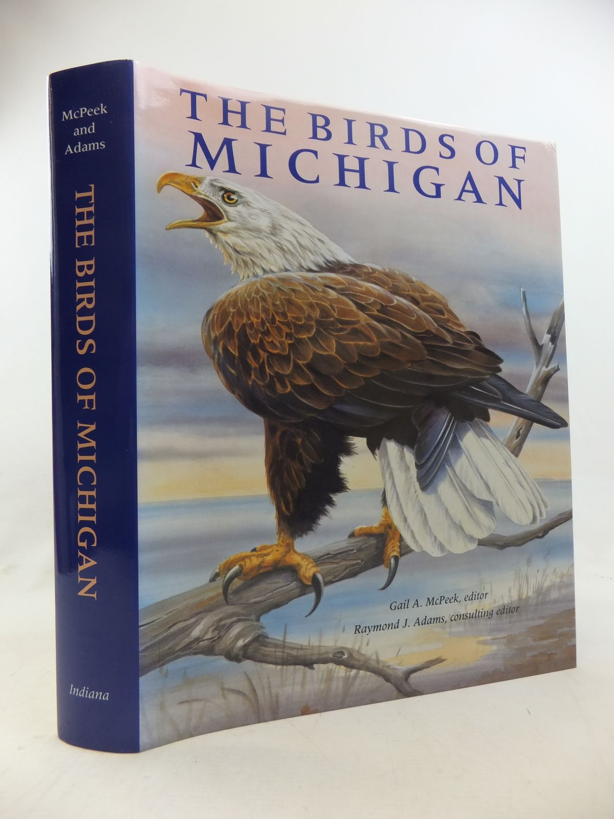 Photo of THE BIRDS OF MICHIGAN written by Granlund, James<br />McPeek, Gail A.<br />Adams, Raymond J.<br />et al, illustrated by Callog, Cyndy<br />Felsing, John<br />Hertling, Heiner<br />et al., published by Indiana University Press (STOCK CODE: 1811193)  for sale by Stella & Rose's Books