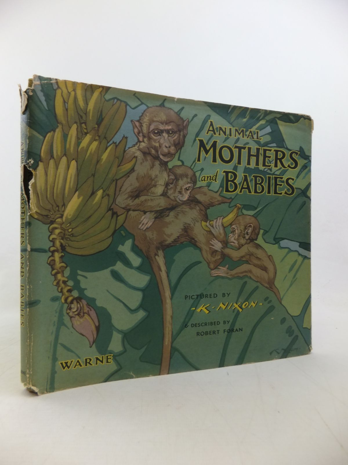 Photo of ANIMAL MOTHERS AND BABIES written by Foran, Robert illustrated by Nixon, K. published by Frederick Warne & Co Ltd. (STOCK CODE: 1811215)  for sale by Stella & Rose's Books