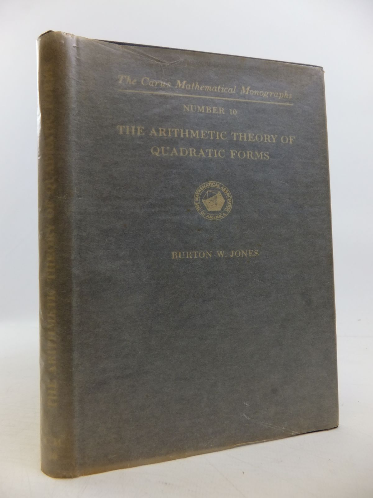 Photo of THE ARITHMETIC THEORY OF QUADRATIC FORMS written by Jones, Burton W. published by The Mathematical Association Of America (STOCK CODE: 1811506)  for sale by Stella & Rose's Books