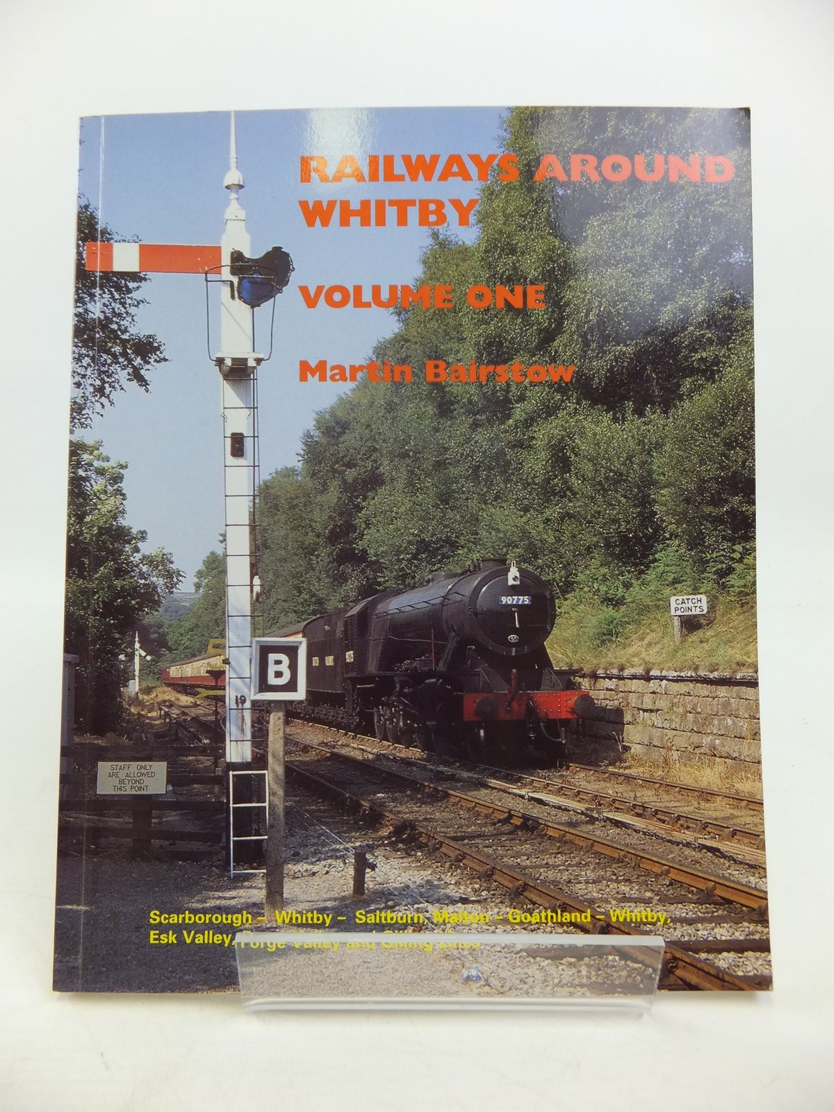 Photo of RAILWAYS AROUND WHITBY VOLUME ONE written by Bairstow, Martin published by Martin Bairstow (STOCK CODE: 1811563)  for sale by Stella & Rose's Books