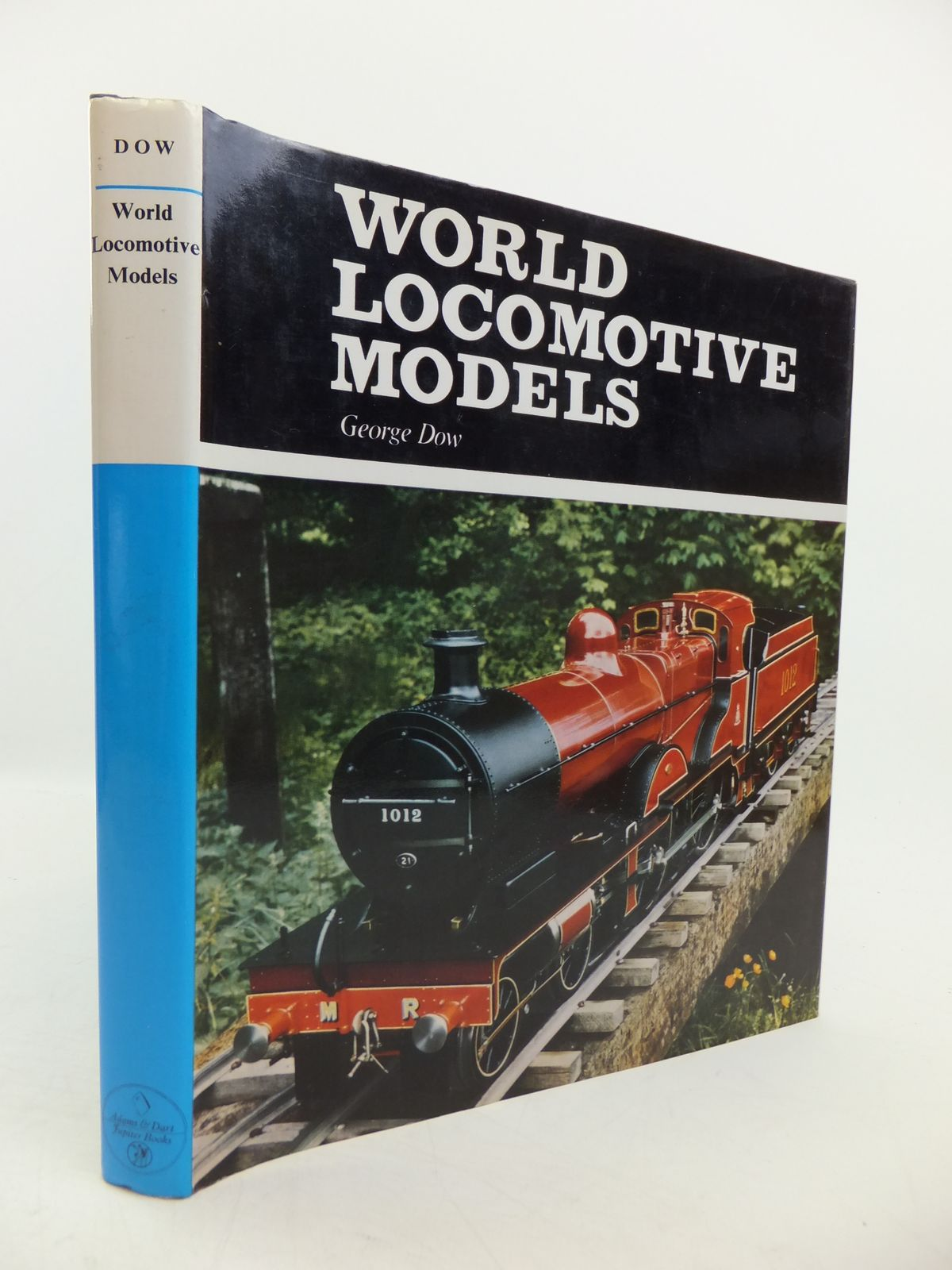 Photo of WORLD LOCOMOTIVE MODELS written by Dow, George published by Adams & Dart (STOCK CODE: 1811570)  for sale by Stella & Rose's Books