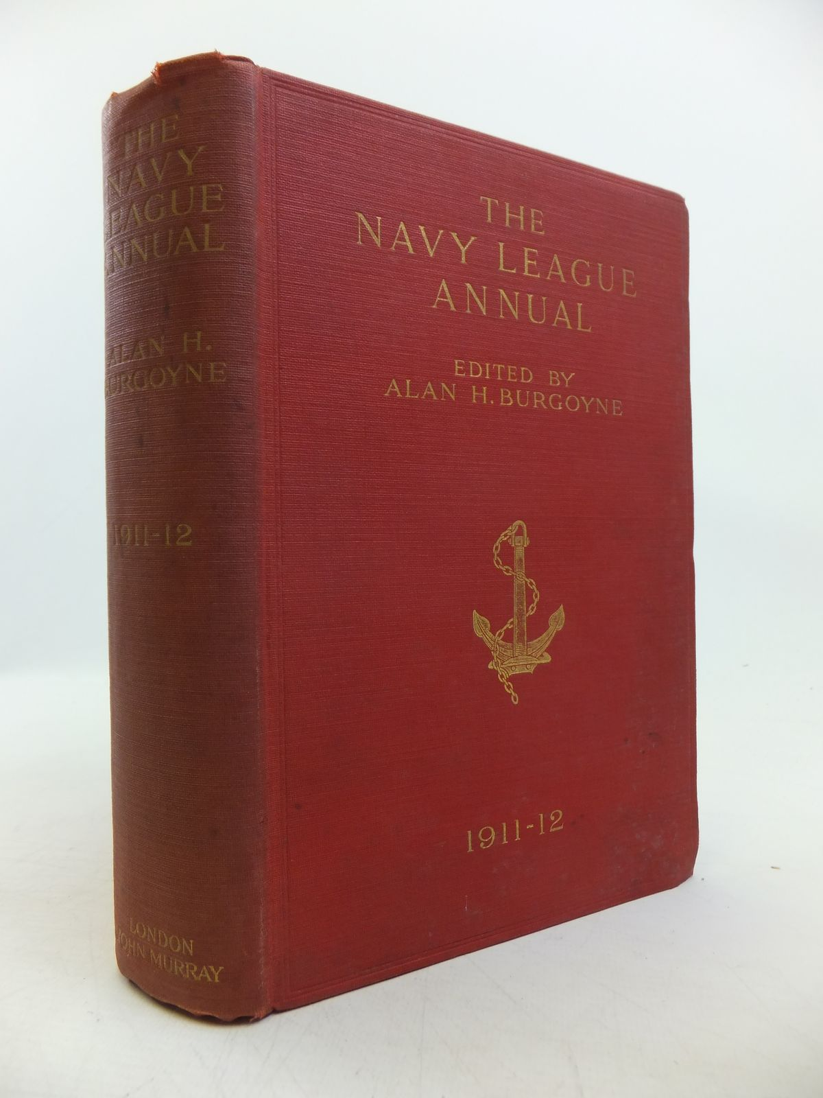 Photo of THE NAVY LEAGUE ANNUAL 1911-1912 written by Burgoyne, Alan H. H. published by John Murray (STOCK CODE: 1811730)  for sale by Stella & Rose's Books