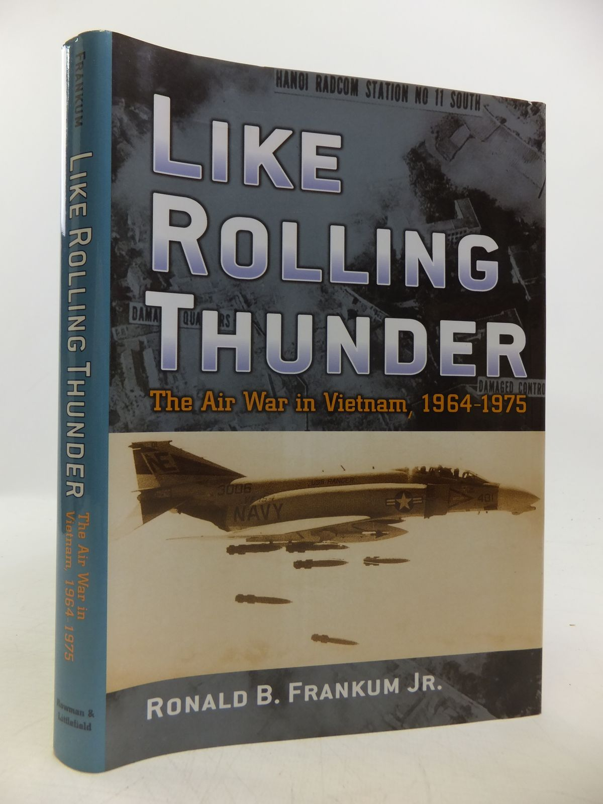 Photo of LIKE ROLLING THUNDER: THE AIR WAR IN VIETNAM 1964-1975 written by Frankum, Ronald B. published by Rowman And Littlefield (STOCK CODE: 1811740)  for sale by Stella & Rose's Books