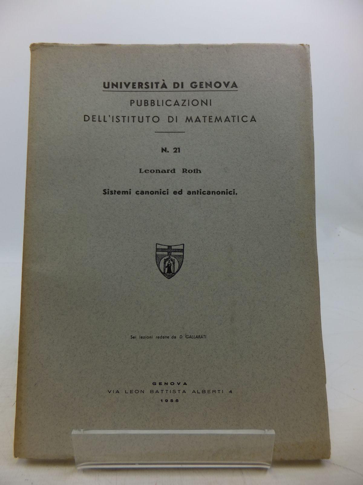 Photo of SISTEMI CANONICI ED ANTICANONICI written by Roth, Leonard published by Edizioni Scientifiche Genova (STOCK CODE: 1811828)  for sale by Stella & Rose's Books