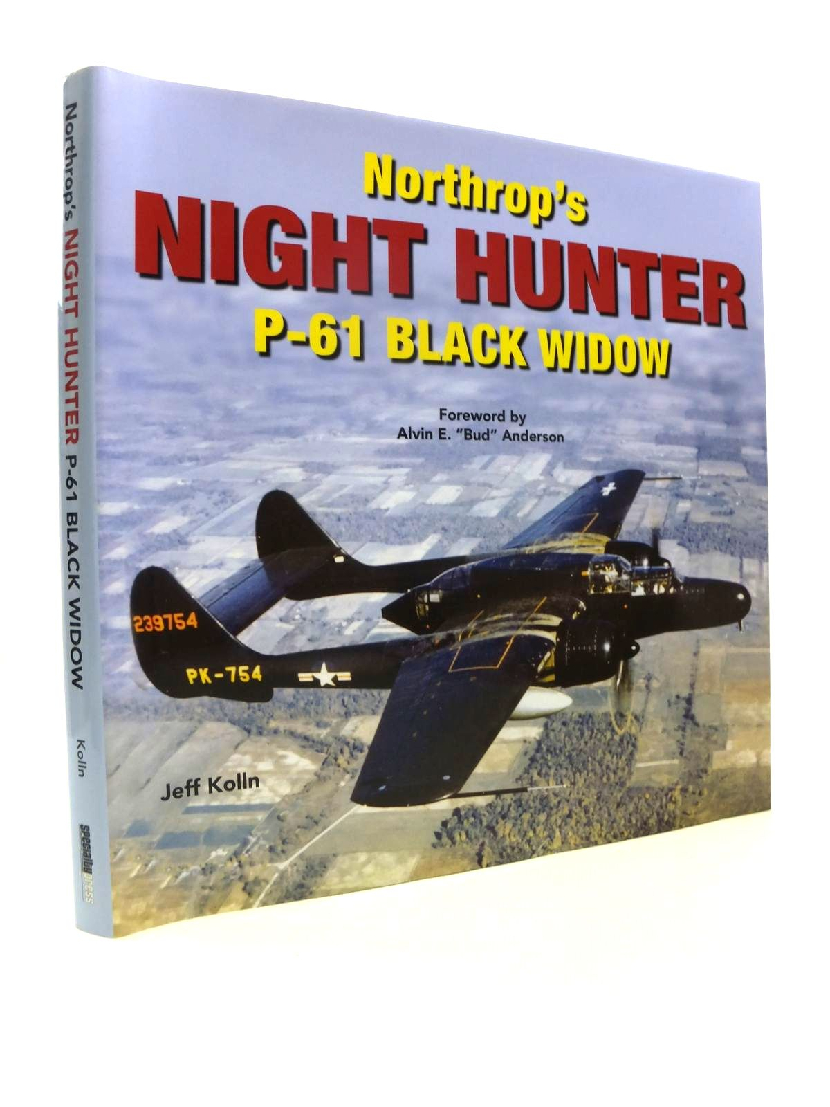 Photo of NORTHROP'S NIGHT HUNGER P-61 BLACK WIDOW written by Kolln, Jeff published by Speciality Press (STOCK CODE: 1812236)  for sale by Stella & Rose's Books
