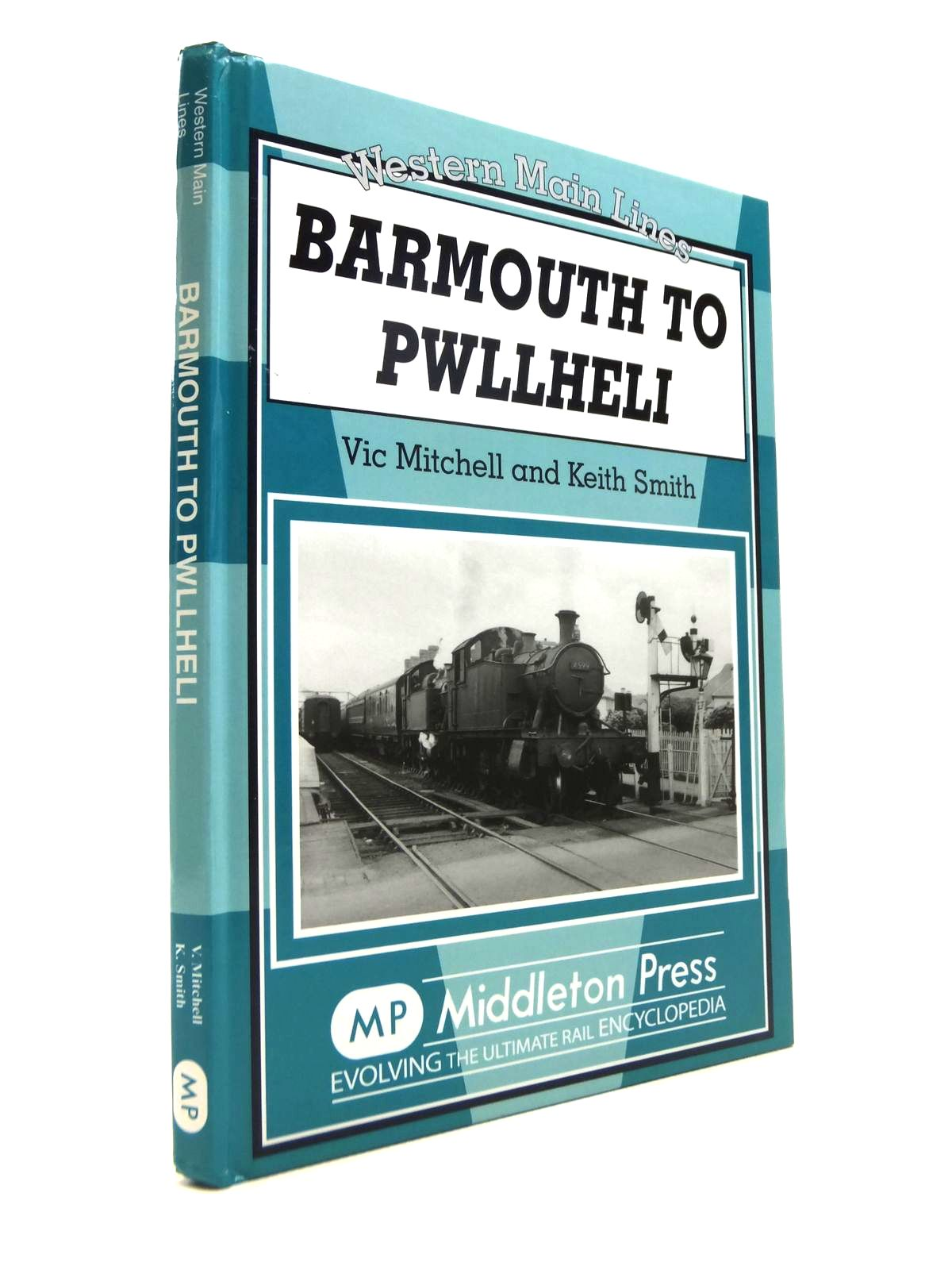 Photo of BARMOUTH TO PWLLHELI (WESTERN MAIN LINES) written by Mitchell, Vic<br />Smith, Keith published by Middleton Press (STOCK CODE: 1812330)  for sale by Stella & Rose's Books