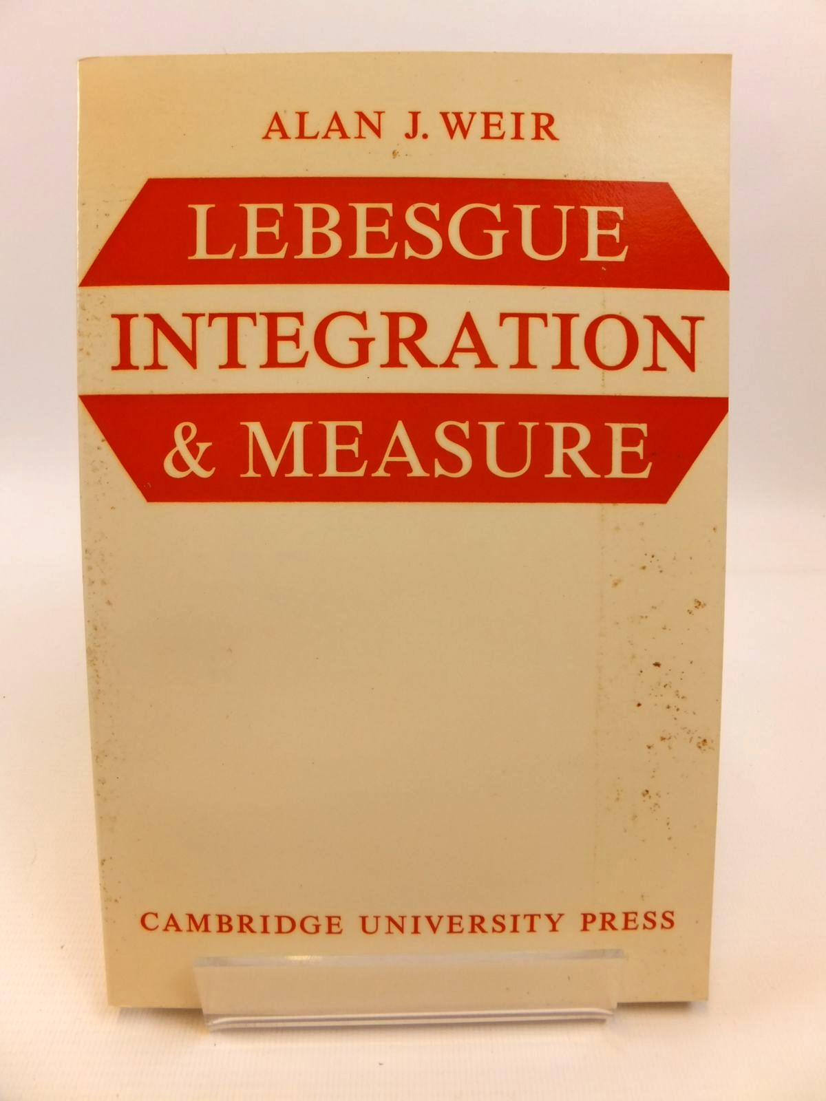 Photo of LEBESGUE INTEGRATION AND MEASURE written by Weir, Alan J. published by Cambridge University Press (STOCK CODE: 1812483)  for sale by Stella & Rose's Books
