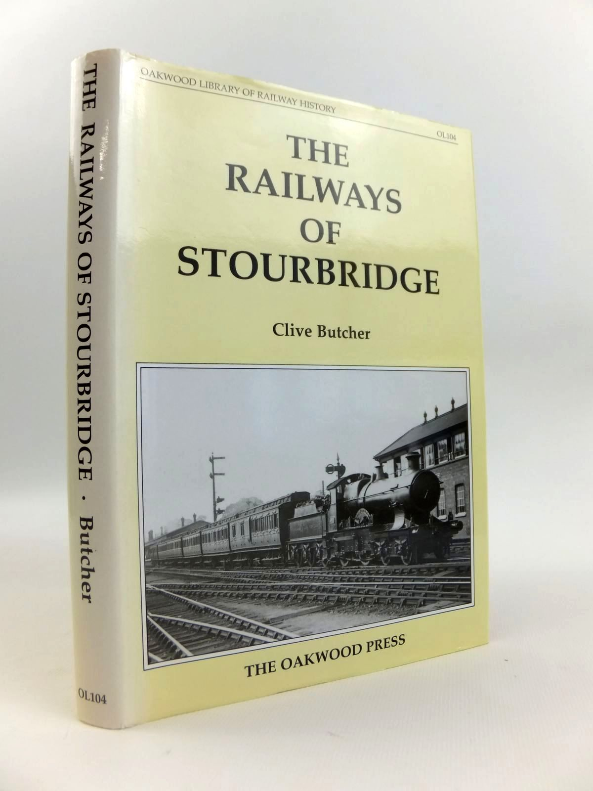 Photo of THE RAILWAYS OF STOURBRIDGE written by Butcher, Clive published by The Oakwood Press (STOCK CODE: 1812649)  for sale by Stella & Rose's Books