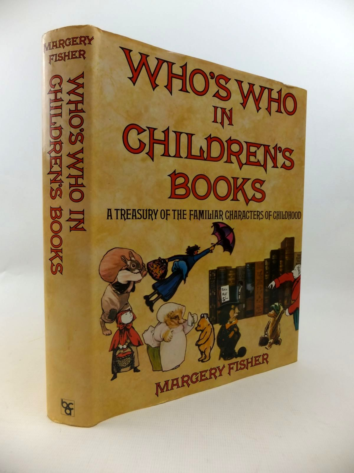 Photo of WHO'S WHO IN CHILDREN'S BOOKS A TREASURY OF THE FAMILIAR CHARACTERS OF CHILDHOOD written by Fisher, Margery published by Weidenfeld and Nicolson (STOCK CODE: 1812721)  for sale by Stella & Rose's Books