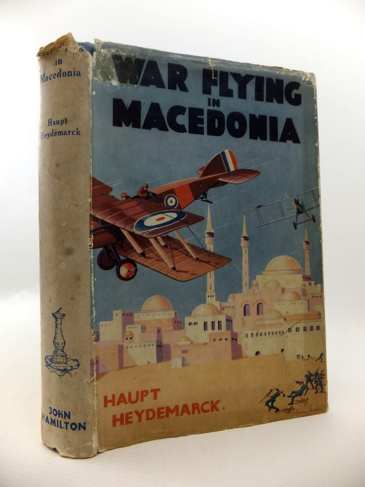 Photo of WAR FLYING IN MACEDONIA written by Heydemarck, Haupt published by John Hamilton Ltd. (STOCK CODE: 1812914)  for sale by Stella & Rose's Books