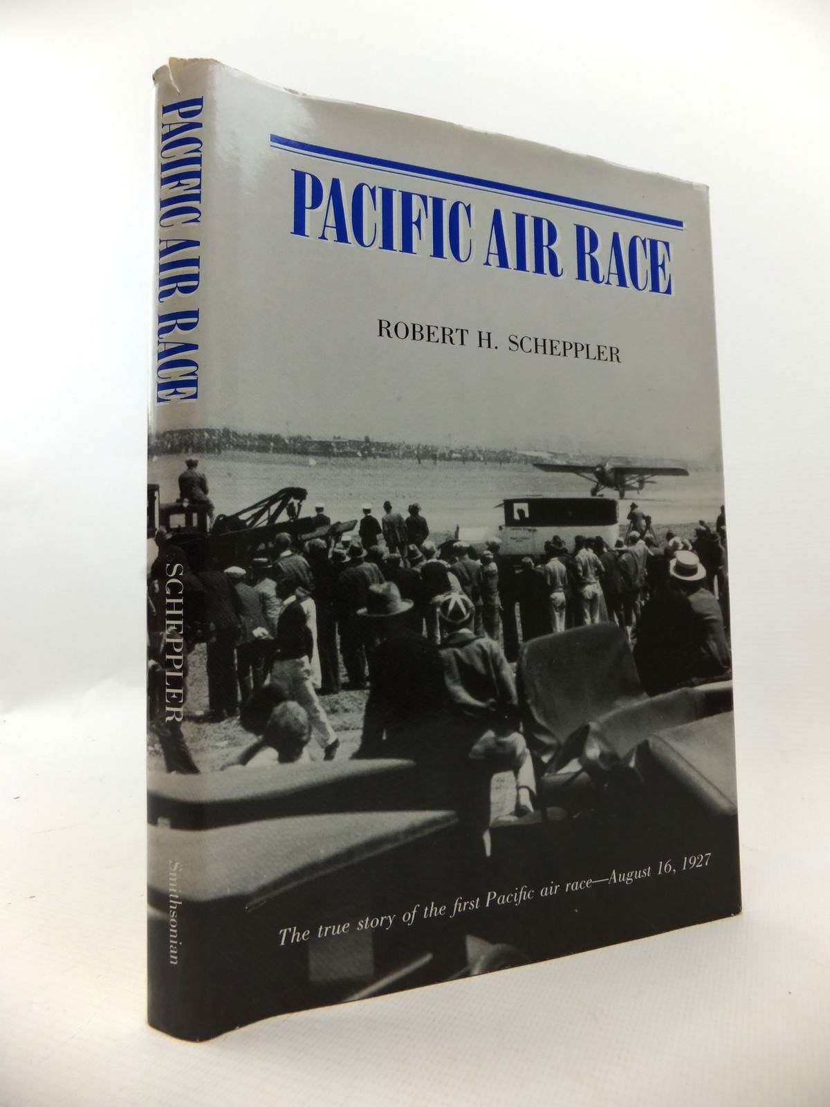 Photo of PACIFIC AIR RACE written by Scheppler, Robert H. published by Smithsonian Institution Press (STOCK CODE: 1812925)  for sale by Stella & Rose's Books