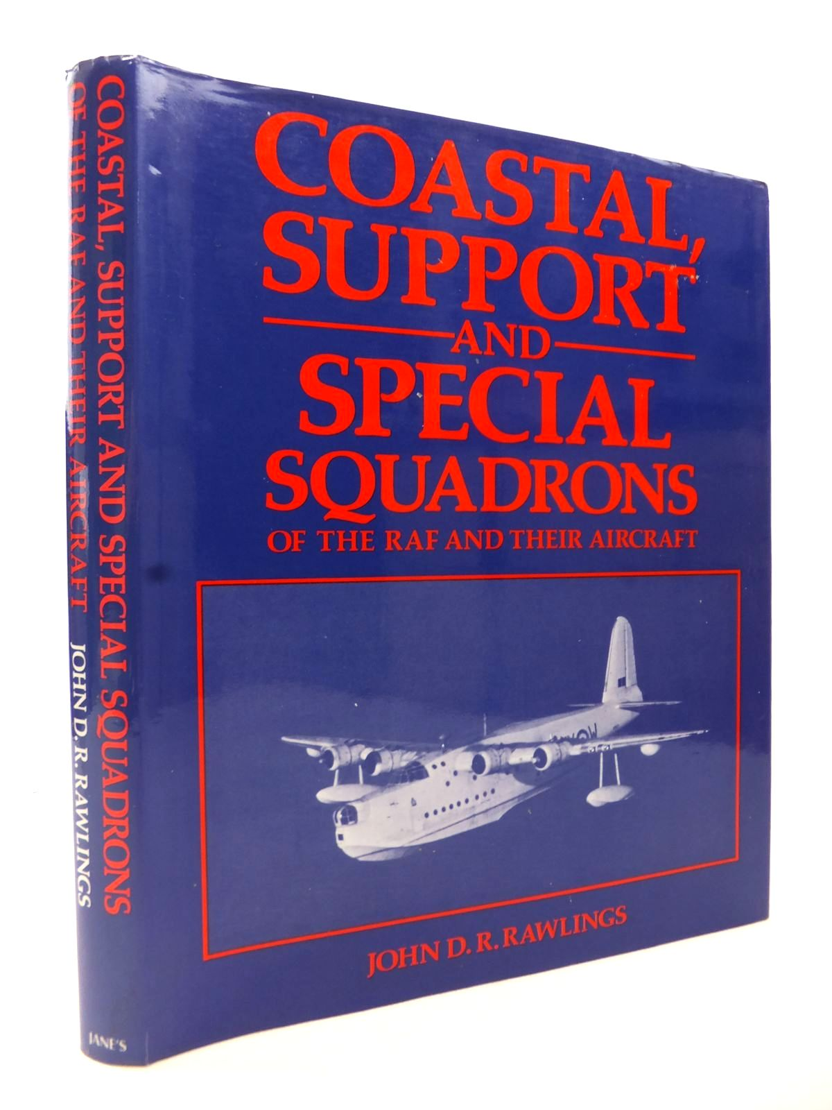 Photo of COASTAL, SUPPORT AND SPECIAL SQUADRONS OF THE RAF AND THEIR AIRCRAFT written by Rawlings, John D.R. published by Jane's Publishing Company (STOCK CODE: 1813074)  for sale by Stella & Rose's Books