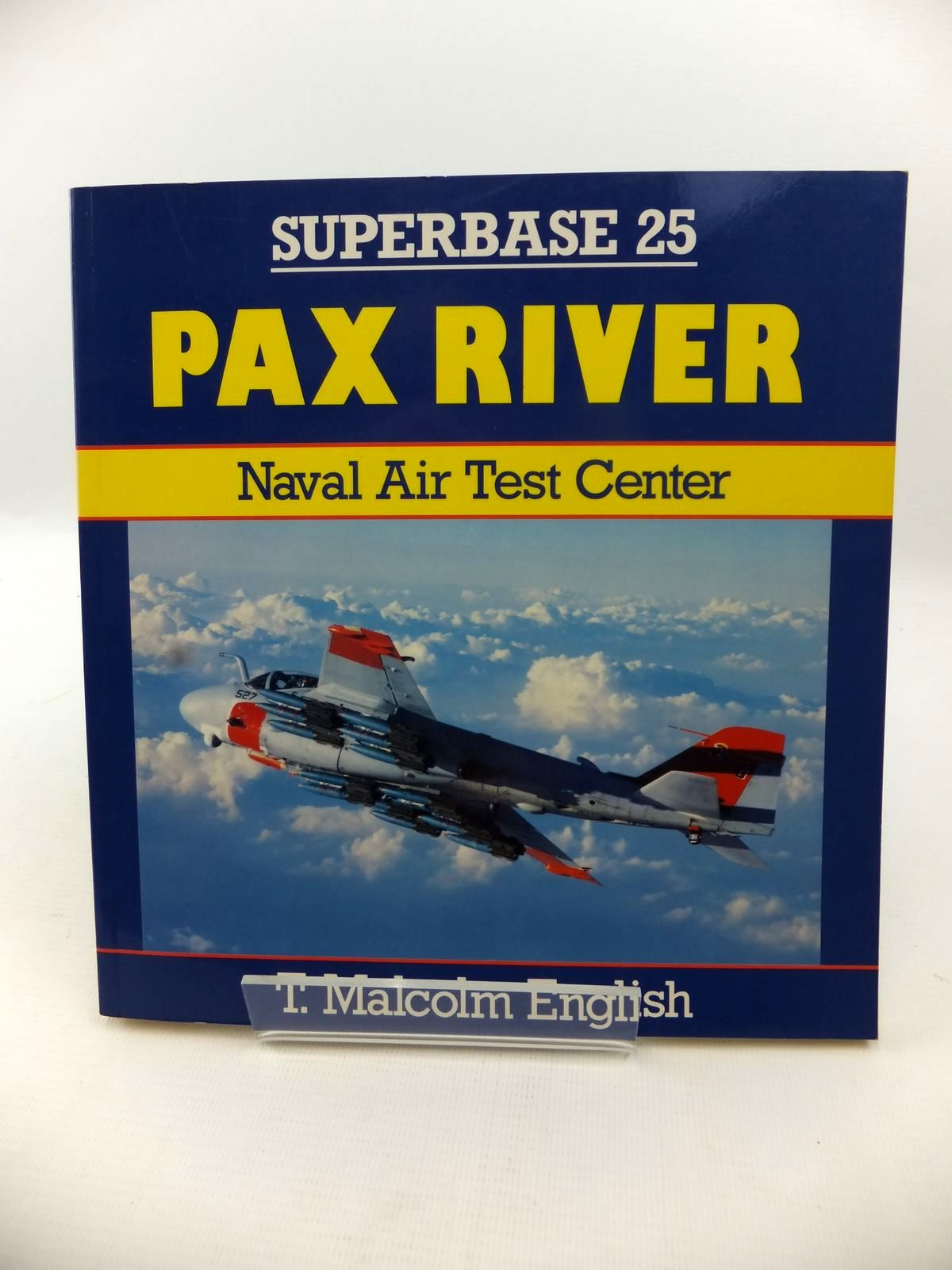 Photo of SUPERBASE 25: PAX RIVER NAVAL AIR TEST CENTER written by English, T. Malcolm published by Osprey Aerospace (STOCK CODE: 1813081)  for sale by Stella & Rose's Books