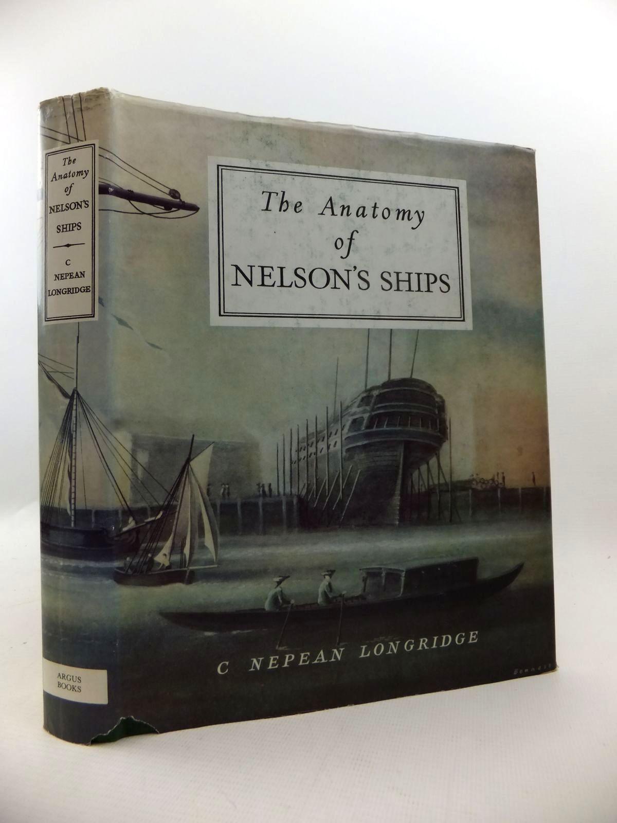 The Anatomy Of Nelsons Ships Written By Longridge C Nepean Stock