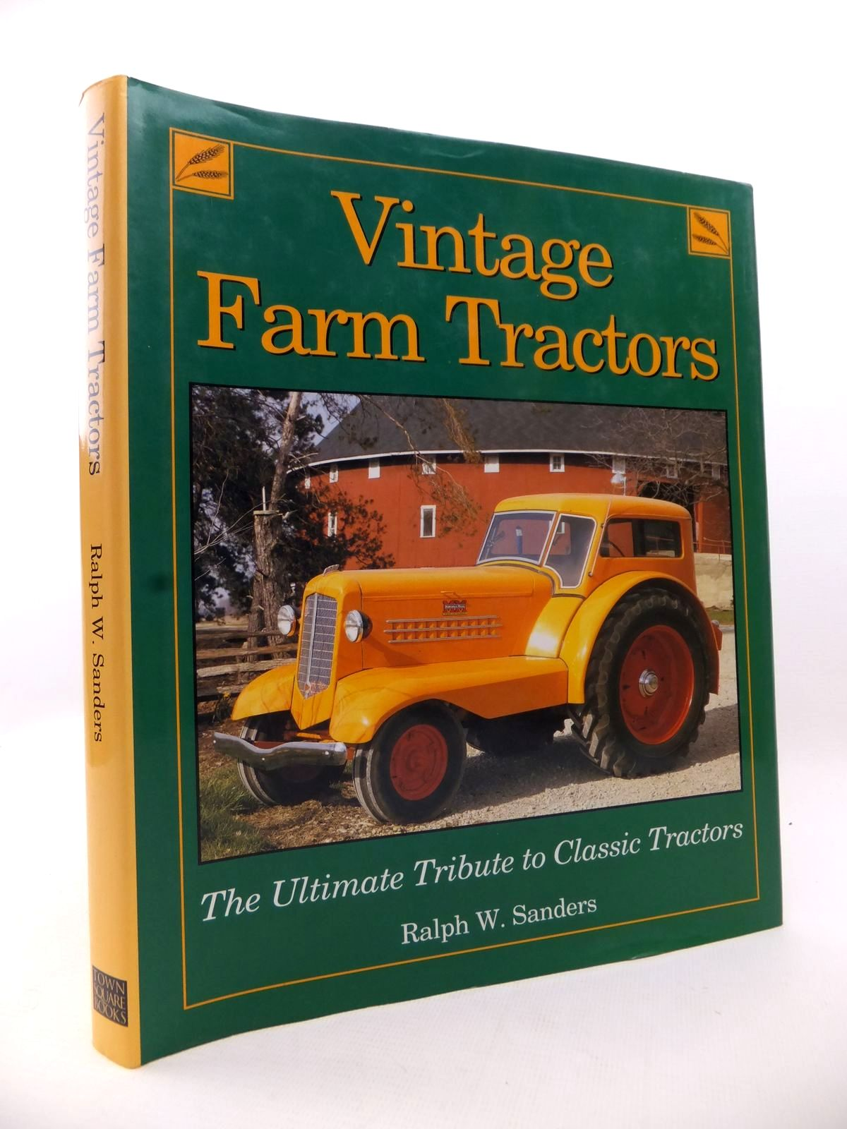 Photo of VINTAGE FARM TRACTORS written by Sanders, Ralph W. published by Voyageur Press (STOCK CODE: 1813143)  for sale by Stella & Rose's Books