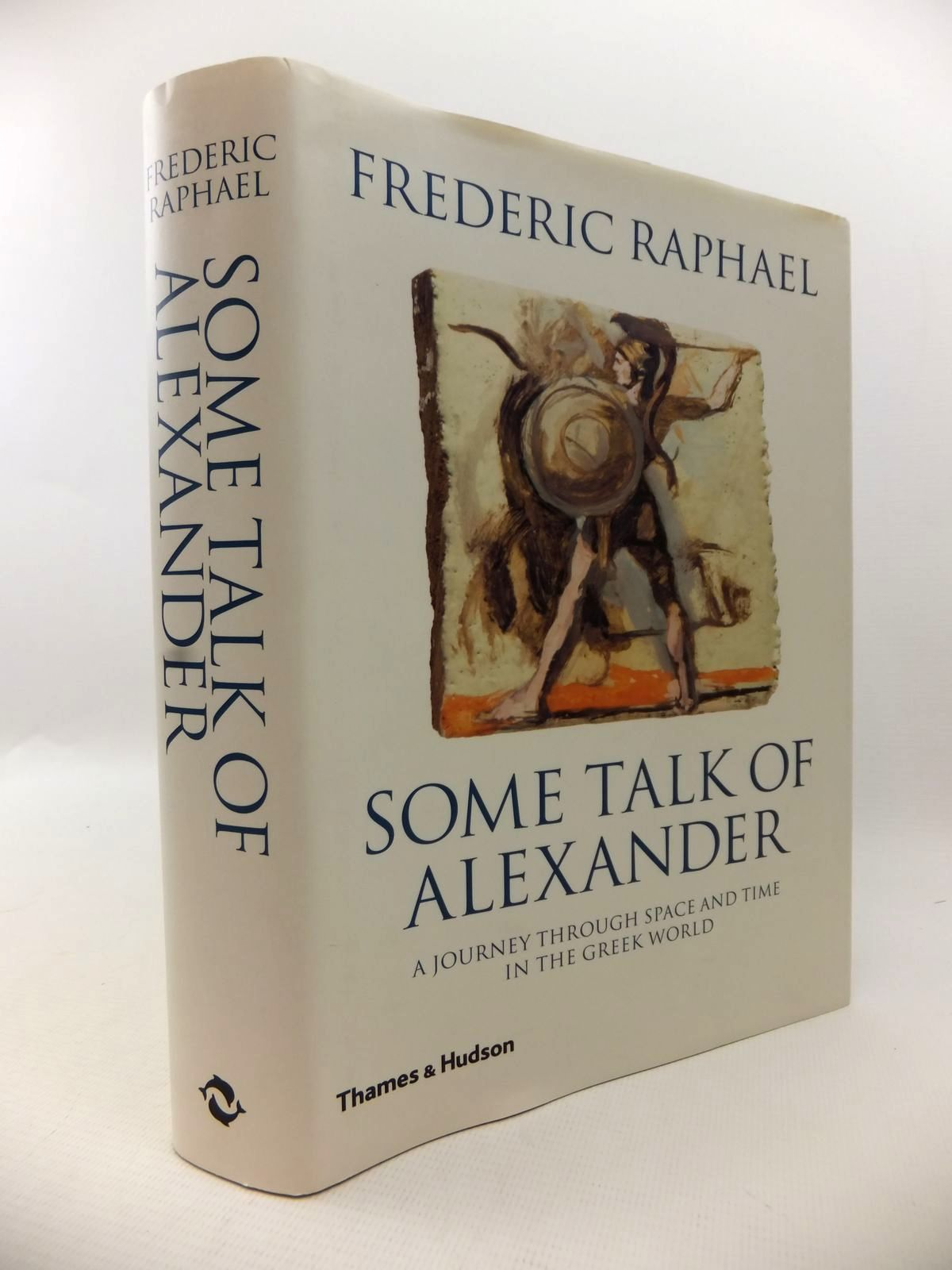 Photo of SOME TALK OF ALEXANDER written by Raphael, Frederic published by Thames and Hudson (STOCK CODE: 1813192)  for sale by Stella & Rose's Books