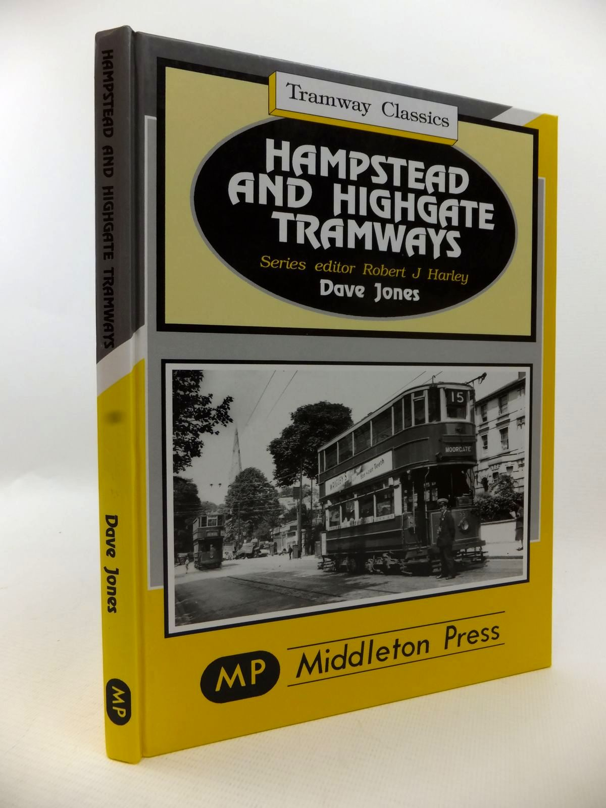 Photo of HAMPSTEAD AND HIGHGATE TRAMWAYS written by Jones, Dave<br />Harley, Robert J. published by Middleton Press (STOCK CODE: 1813203)  for sale by Stella & Rose's Books