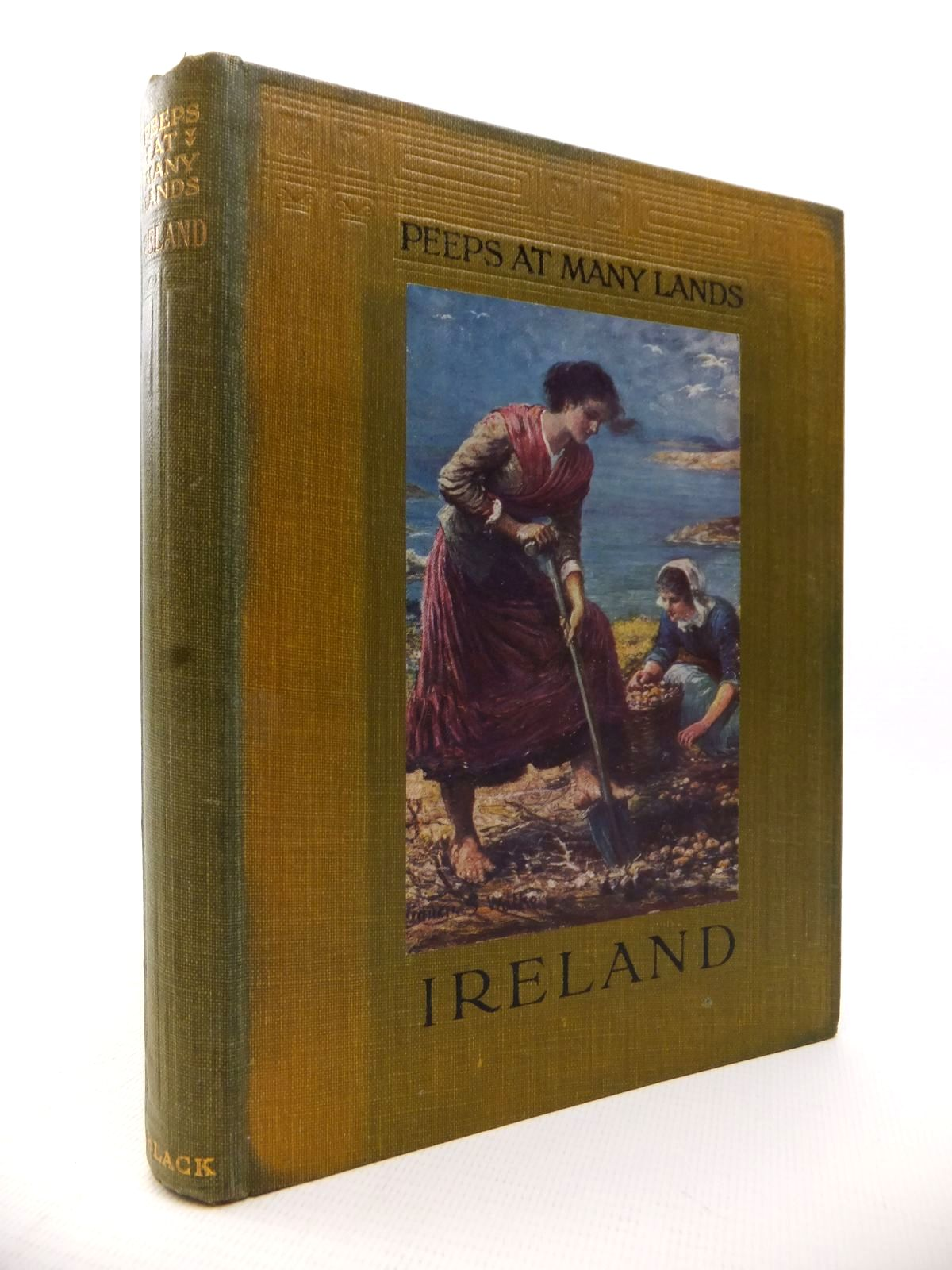 Photo of PEEPS AT MANY LANDS: IRELAND written by Tynan, Katharine illustrated by Walker, Francis S. published by Adam & Charles Black (STOCK CODE: 1813289)  for sale by Stella & Rose's Books