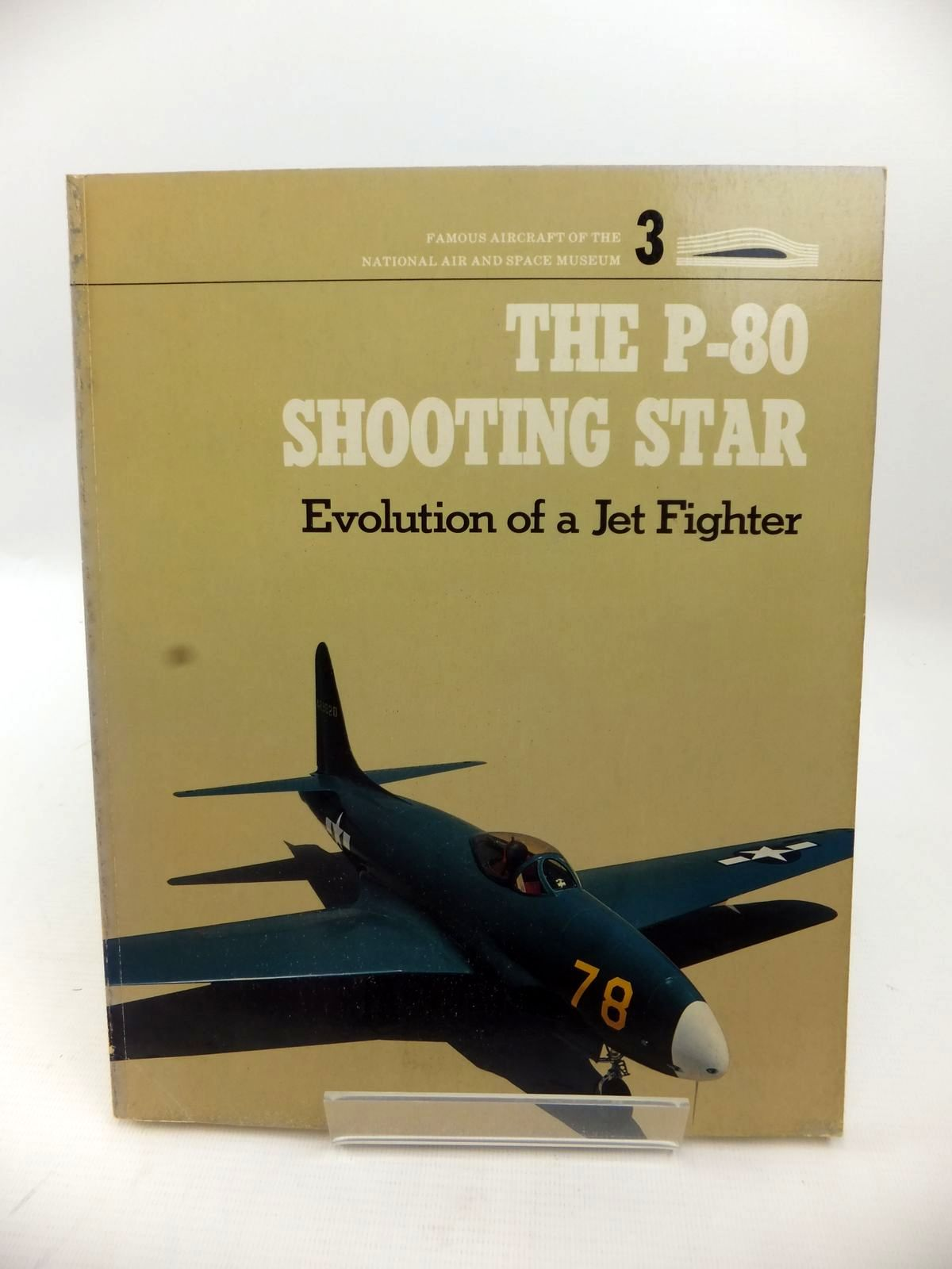 Photo of THE P-80 SHOOTING STAR: EVOLUTION OF A JET FIGHTER written by Wooldridge, E.T. published by Tri-Service Press Ltd (STOCK CODE: 1813407)  for sale by Stella & Rose's Books