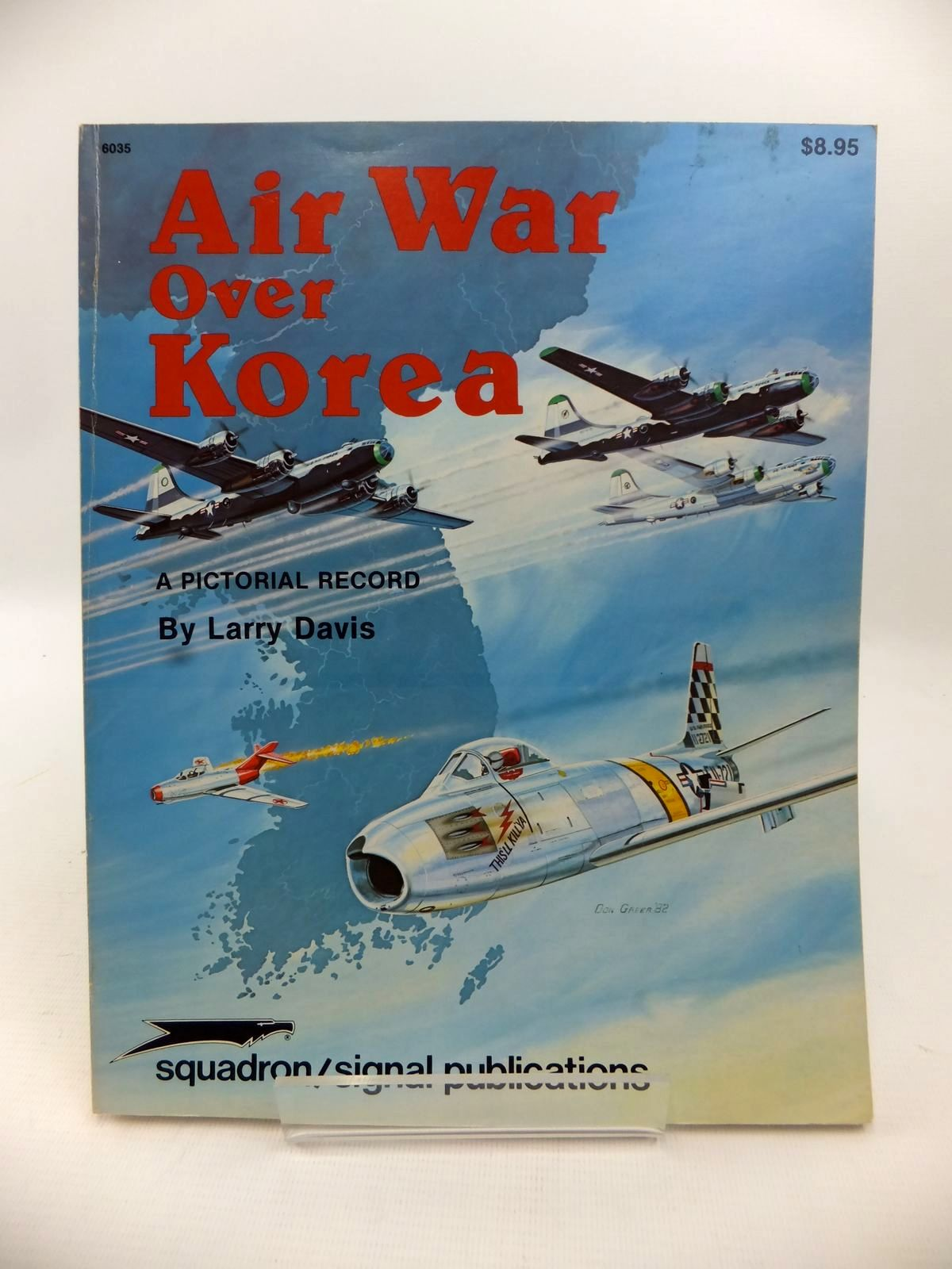 Photo of AIR WAR OVER KOREA written by Davis, Larry published by Squadron Signal Publications (STOCK CODE: 1813410)  for sale by Stella & Rose's Books
