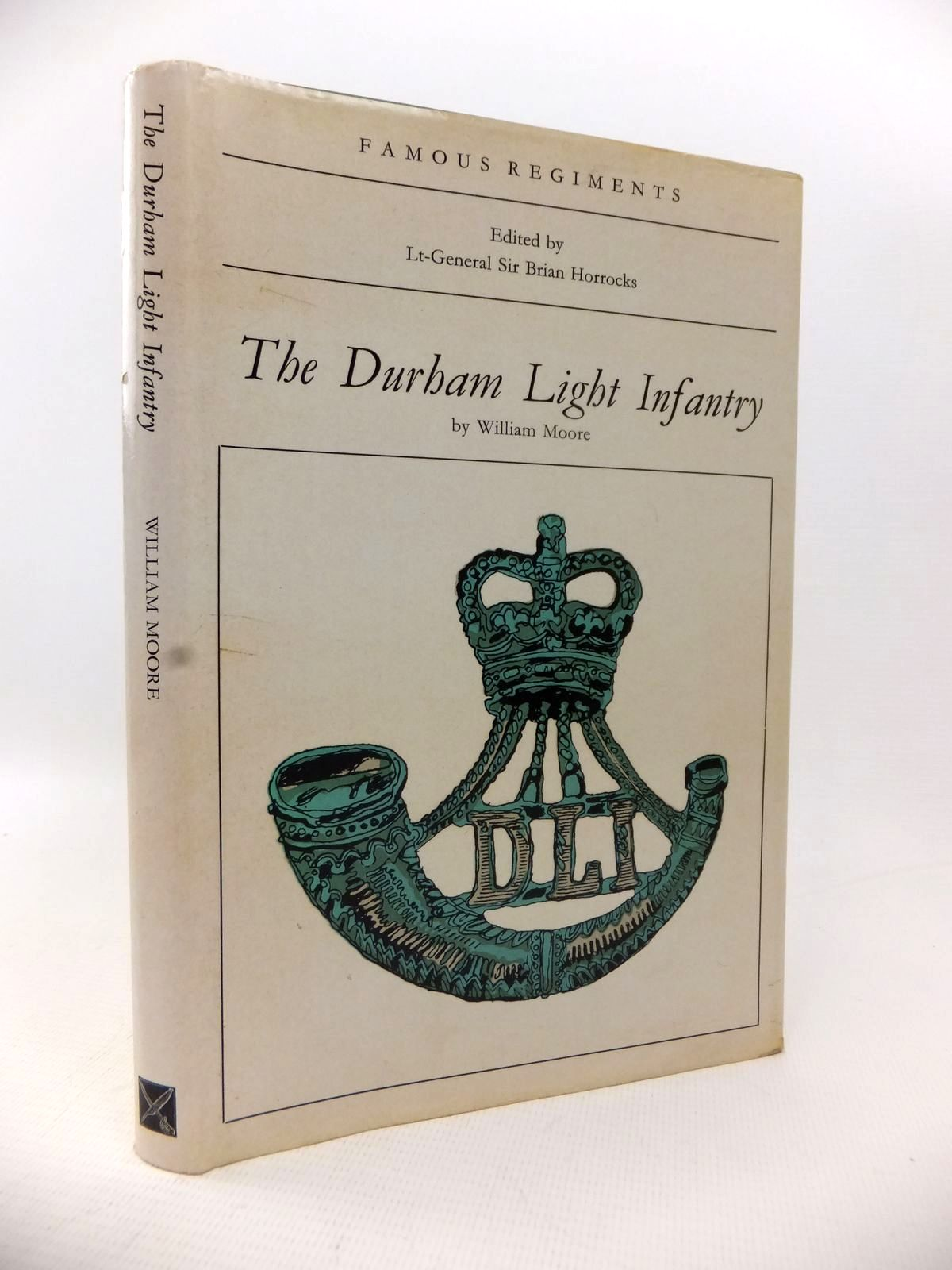 Photo of THE DURHAM LIGHT INFANTRY written by Moore, William published by Leo Cooper (STOCK CODE: 1813738)  for sale by Stella & Rose's Books