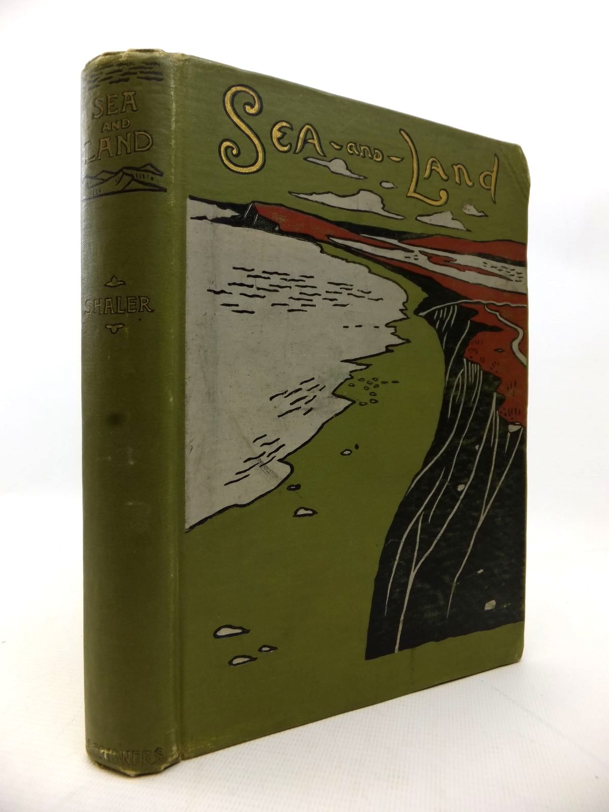 Photo of SEA AND LAND written by Shaler, N.S. published by Charles Scribner's Sons (STOCK CODE: 1813803)  for sale by Stella & Rose's Books