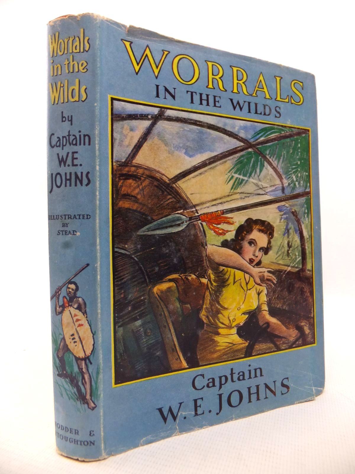Photo of WORRALS IN THE WILDS written by Johns, W.E. illustrated by Stead,  published by Hodder & Stoughton (STOCK CODE: 1814002)  for sale by Stella & Rose's Books