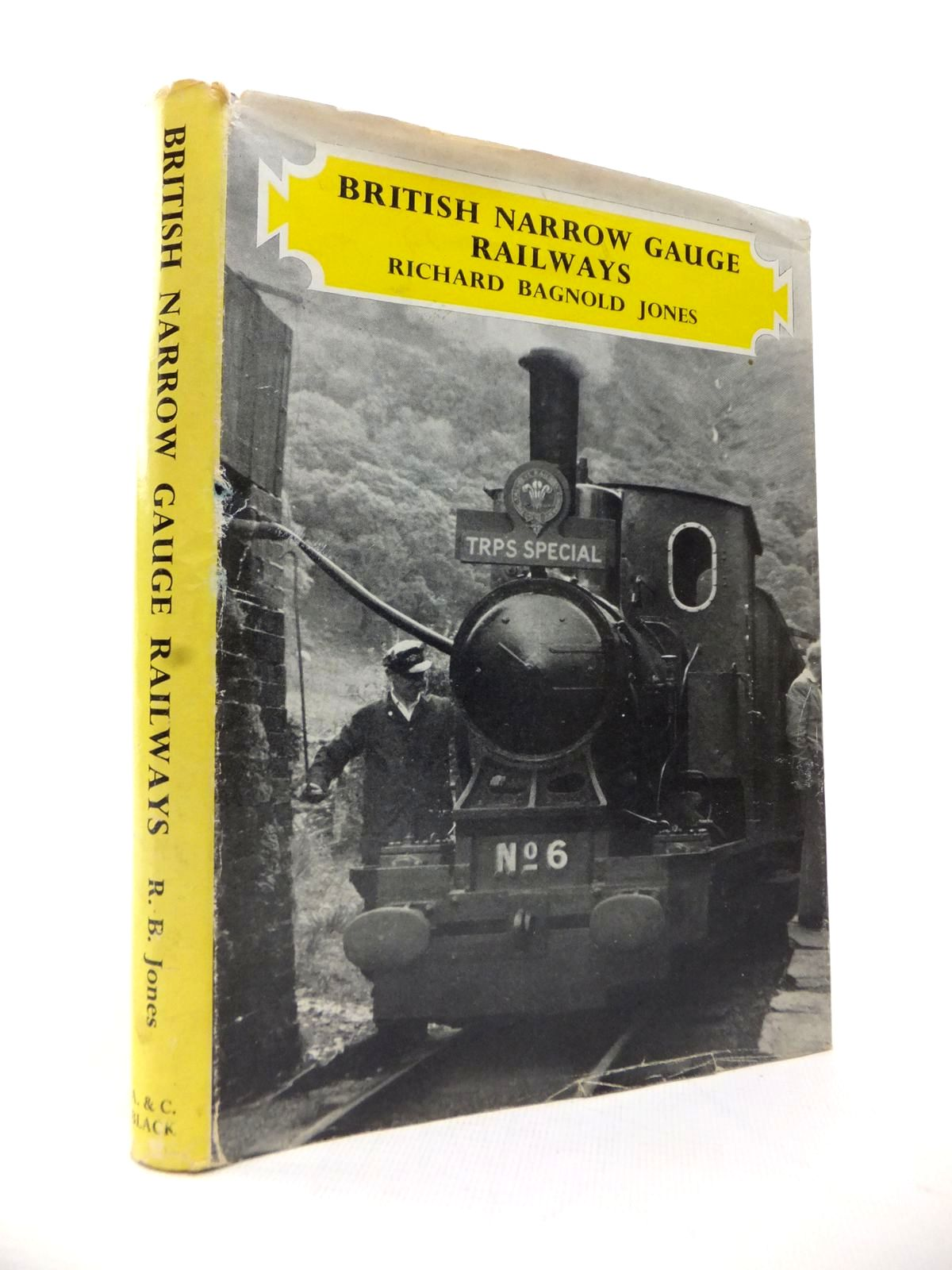 Photo of BRITISH NARROW GAUGE RAILWAYS written by Jones, Richard Bagnold published by Adam & Charles Black (STOCK CODE: 1814069)  for sale by Stella & Rose's Books