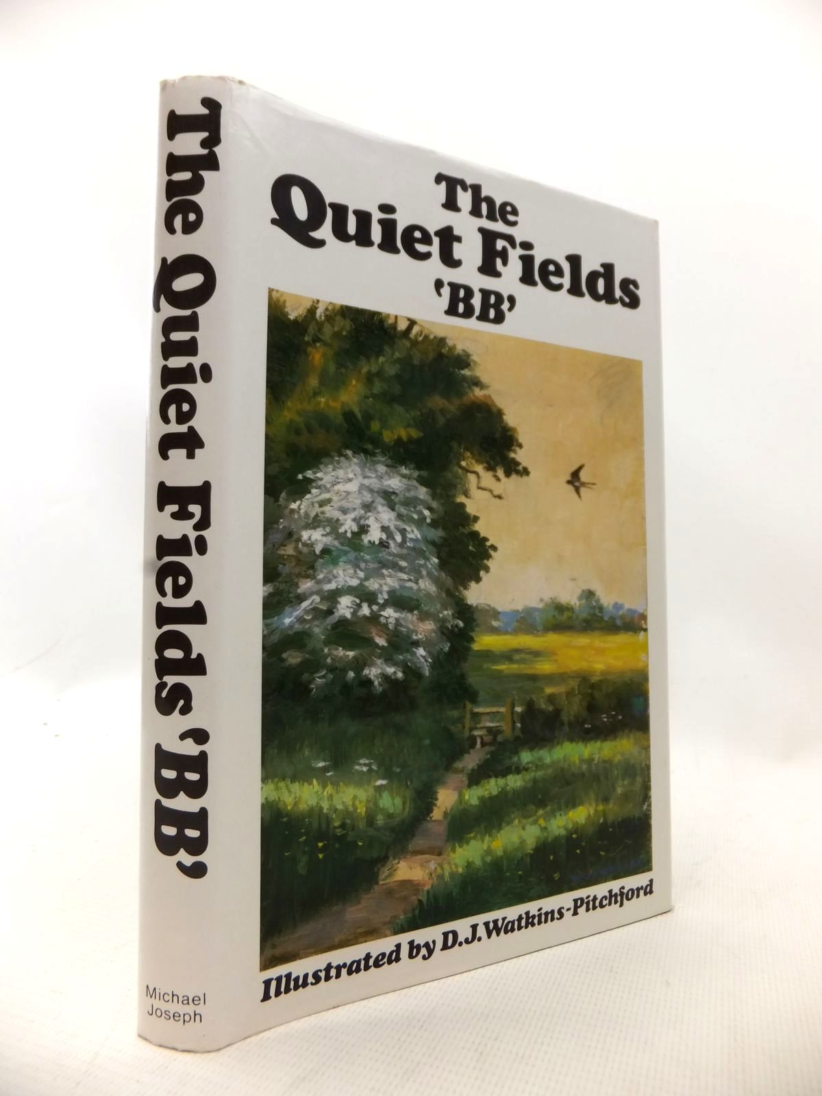 Photo of THE QUIET FIELDS written by BB,  illustrated by BB,  published by Michael Joseph (STOCK CODE: 1814109)  for sale by Stella & Rose's Books
