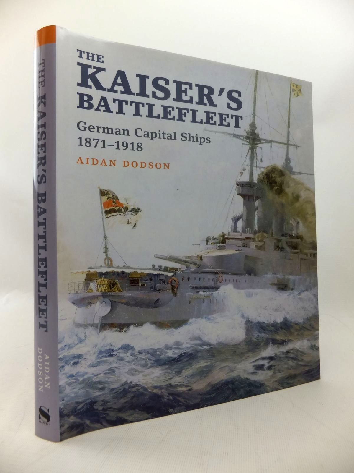 Photo of THE KAISER'S BATTLEFLEET: GERMAN CAPITAL SHIPS 1870-1918 written by Dodson, Aidan published by Seaforth Publishing (STOCK CODE: 1814198)  for sale by Stella & Rose's Books