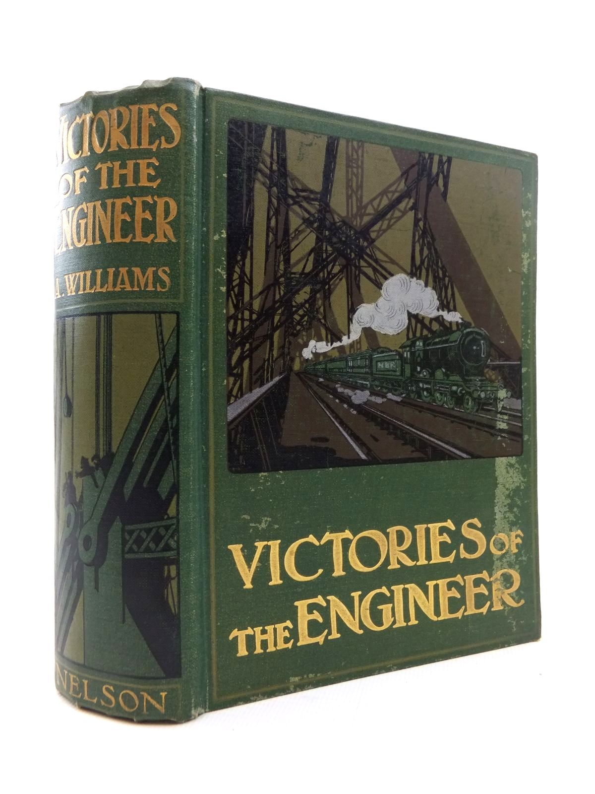Photo of VICTORIES OF THE ENGINEER written by Williams, Archibald published by Thomas Nelson & Sons (STOCK CODE: 1814286)  for sale by Stella & Rose's Books