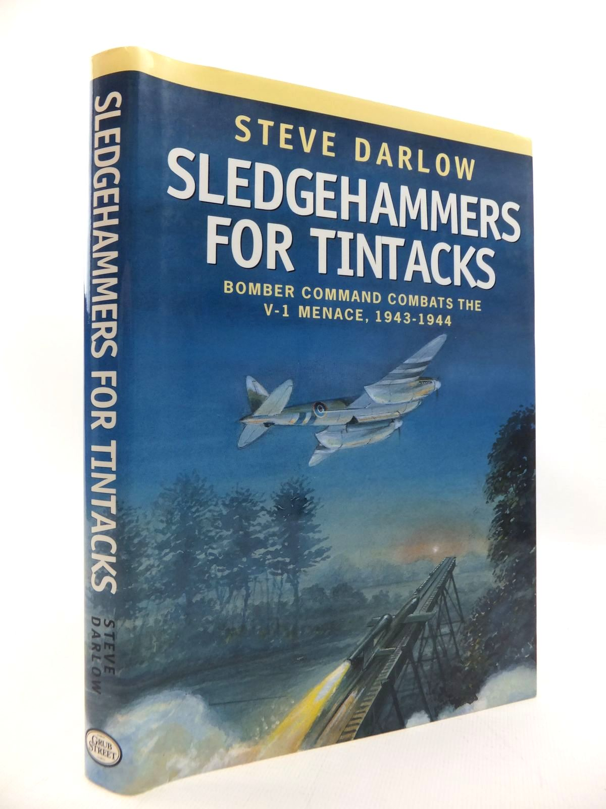 Photo of SLEDGEHAMMERS FOR TINTACKS written by Darlow, Steve published by Grub Street (STOCK CODE: 1814312)  for sale by Stella & Rose's Books
