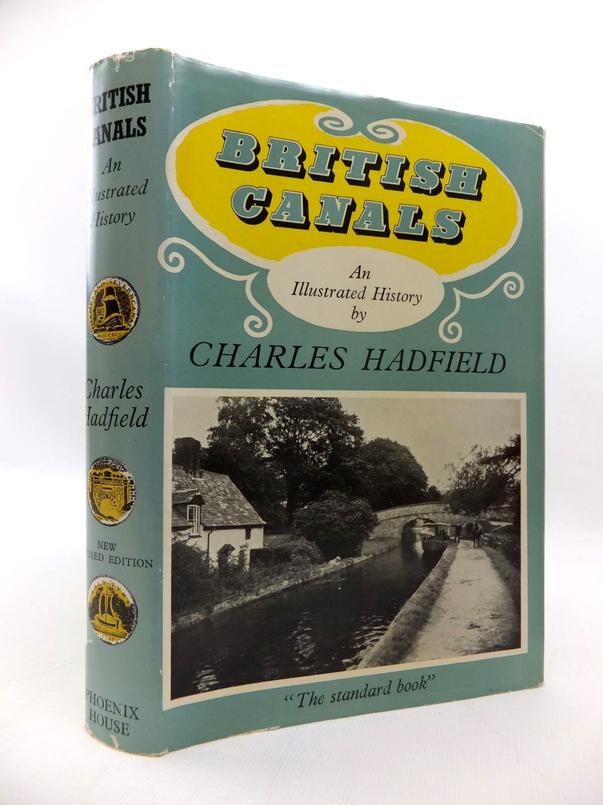 Photo of BRITISH CANALS: AN ILLUSTRATED HISTORY written by Hadfield, Charles published by Phoenix House (STOCK CODE: 1814401)  for sale by Stella & Rose's Books